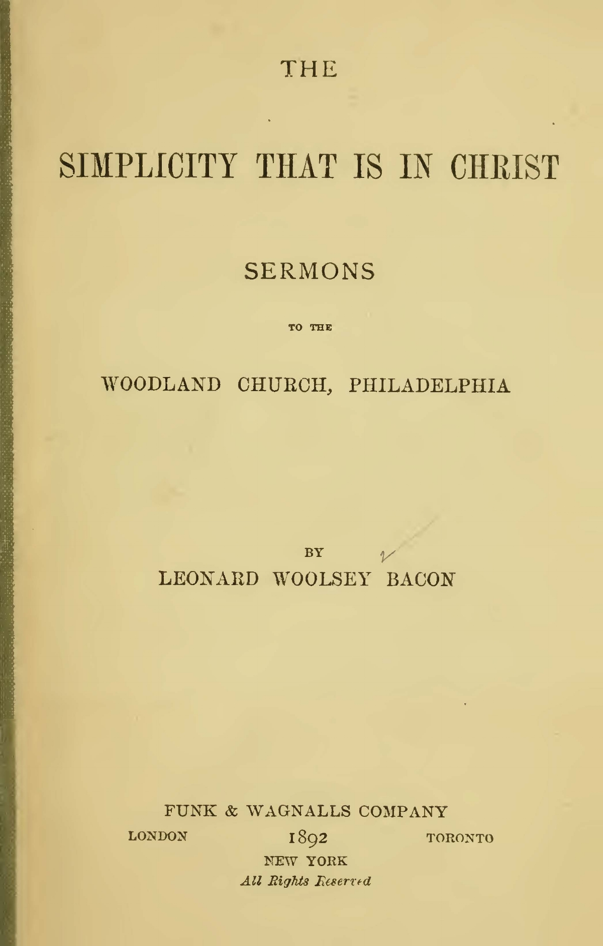 Bacon, Leonard Woolsey, The Simplicity That Is In Christ Title Page.jpg