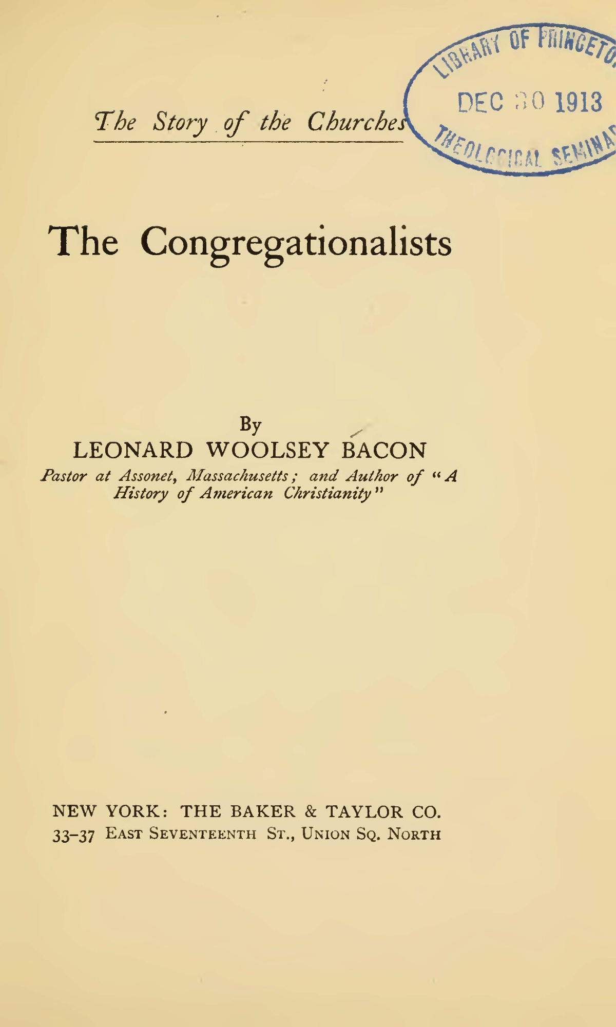 Bacon, Leonard Woolsey, The Congregationalists Title Page.jpg
