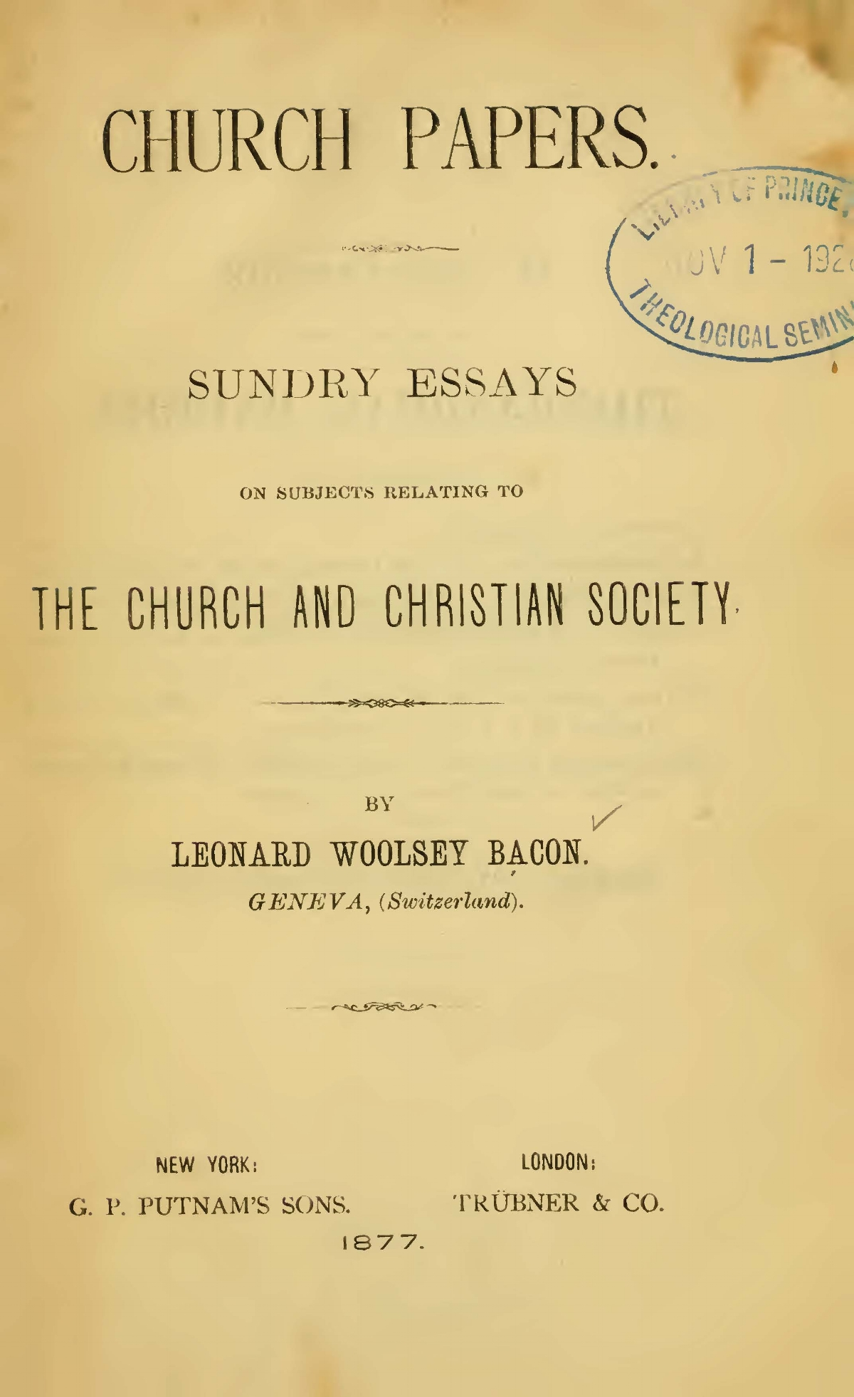 Bacon, Leonard Woolsey, Church Papers Title Page.jpg