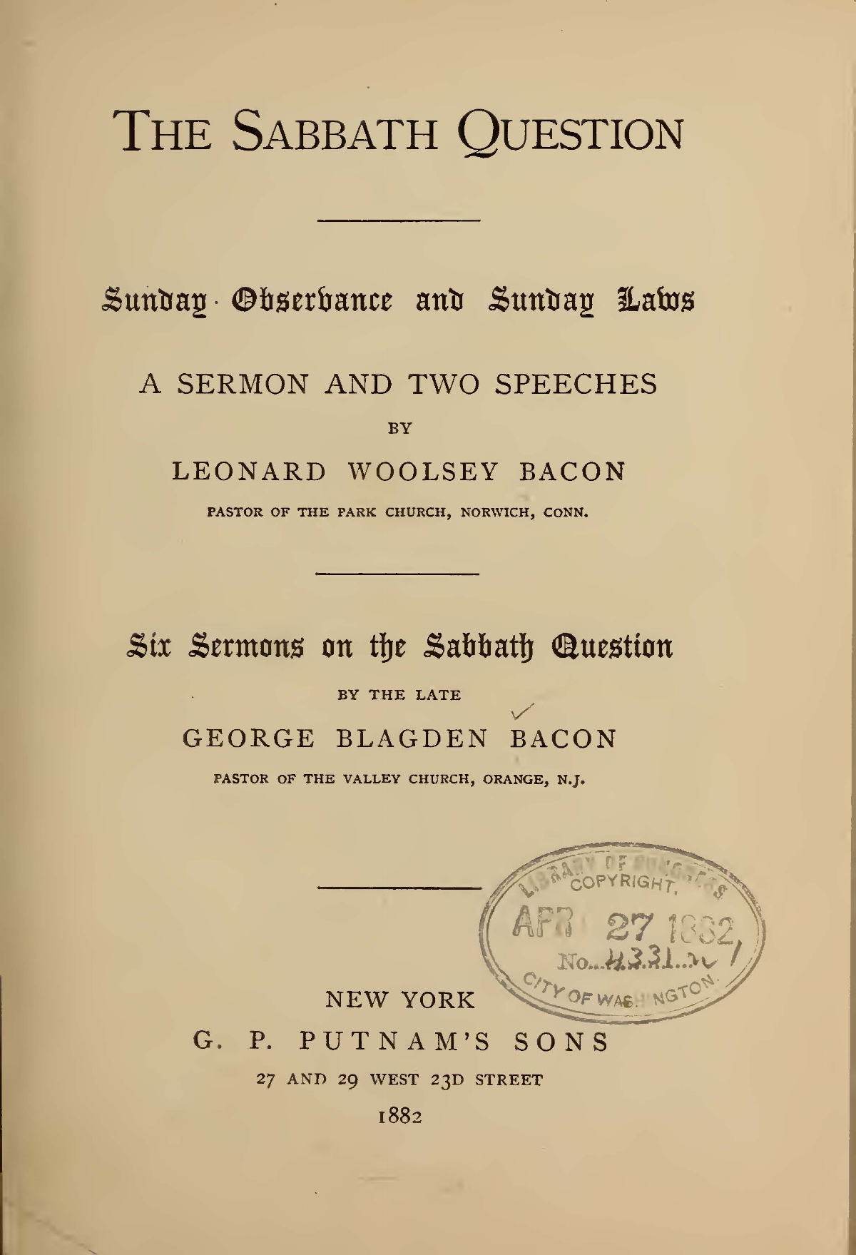 Bacon, Leonard Woolsey, The Sabbath Question Title Page.jpg