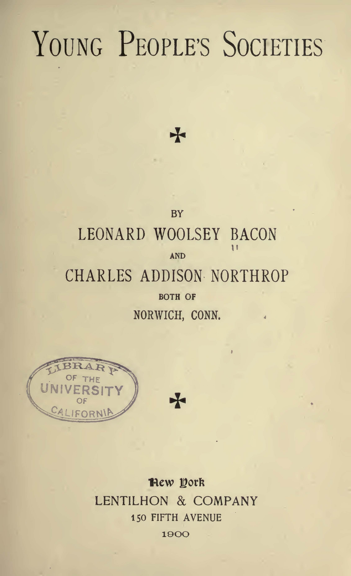 Bacon, Leonard Woolsey, Young People's Societies Title Page.jpg