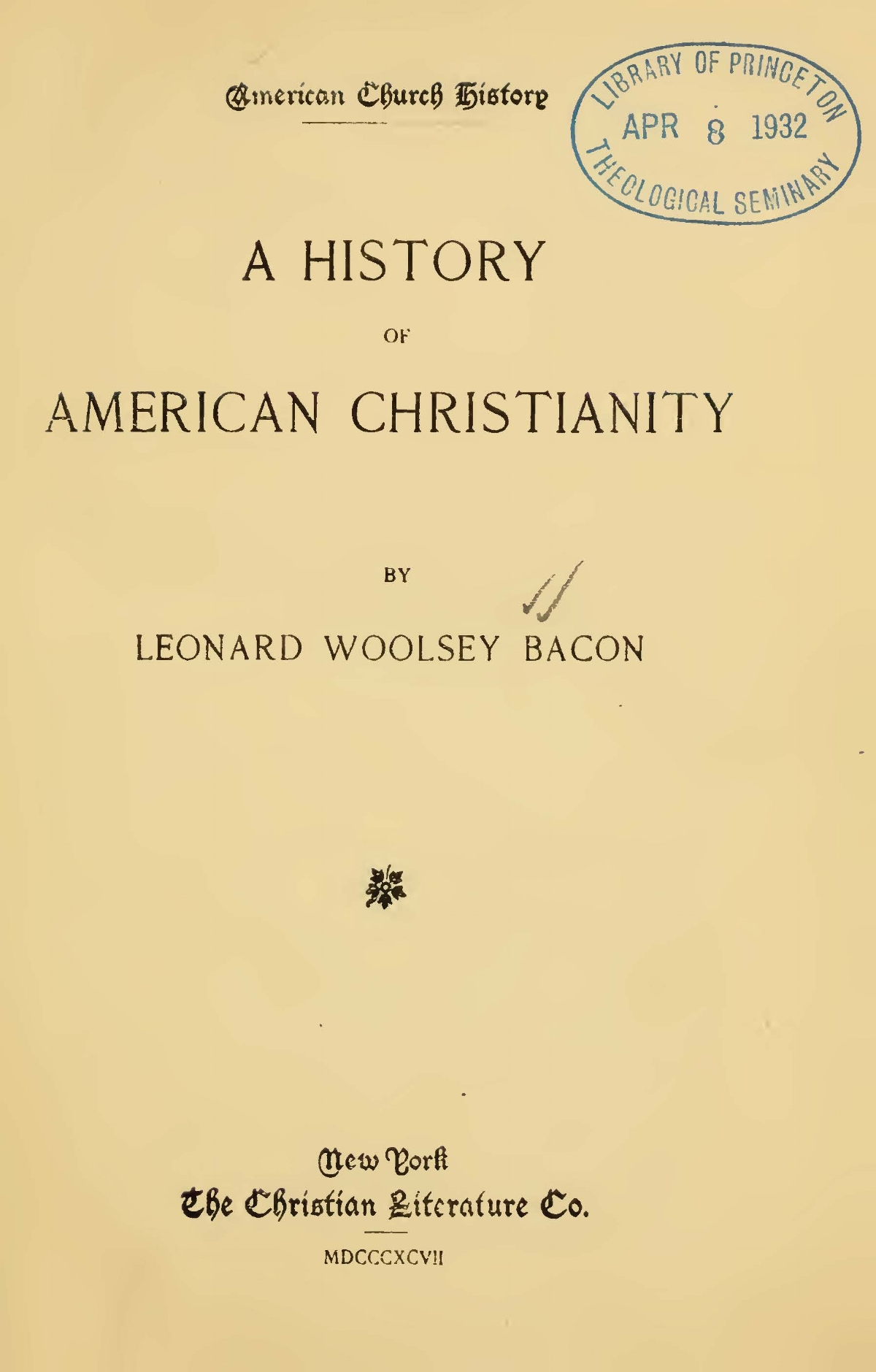 Bacon, Leonard Woolsey, A History of American Christianity Title Page.jpg