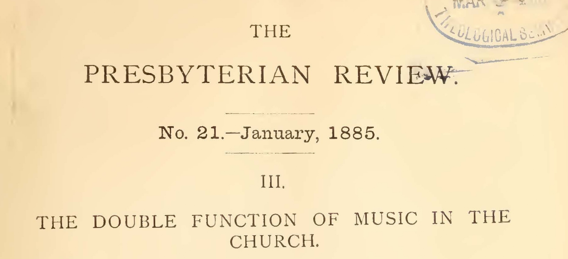 Bacon, Leonard Woolsey, The Double Function of Music in the Church Title Page.jpg