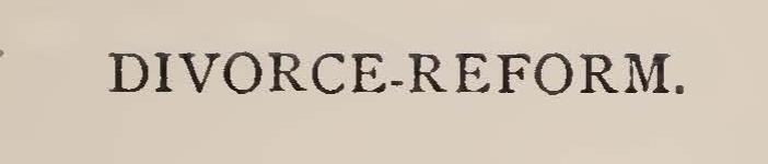 Bacon, Leonard Woolsey, Divorce Reform Title Page.jpg