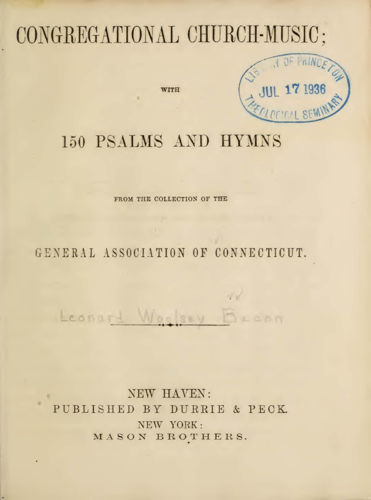Bacon, Leonard Woolsey, Congregational Church-Music Title Page.jpg