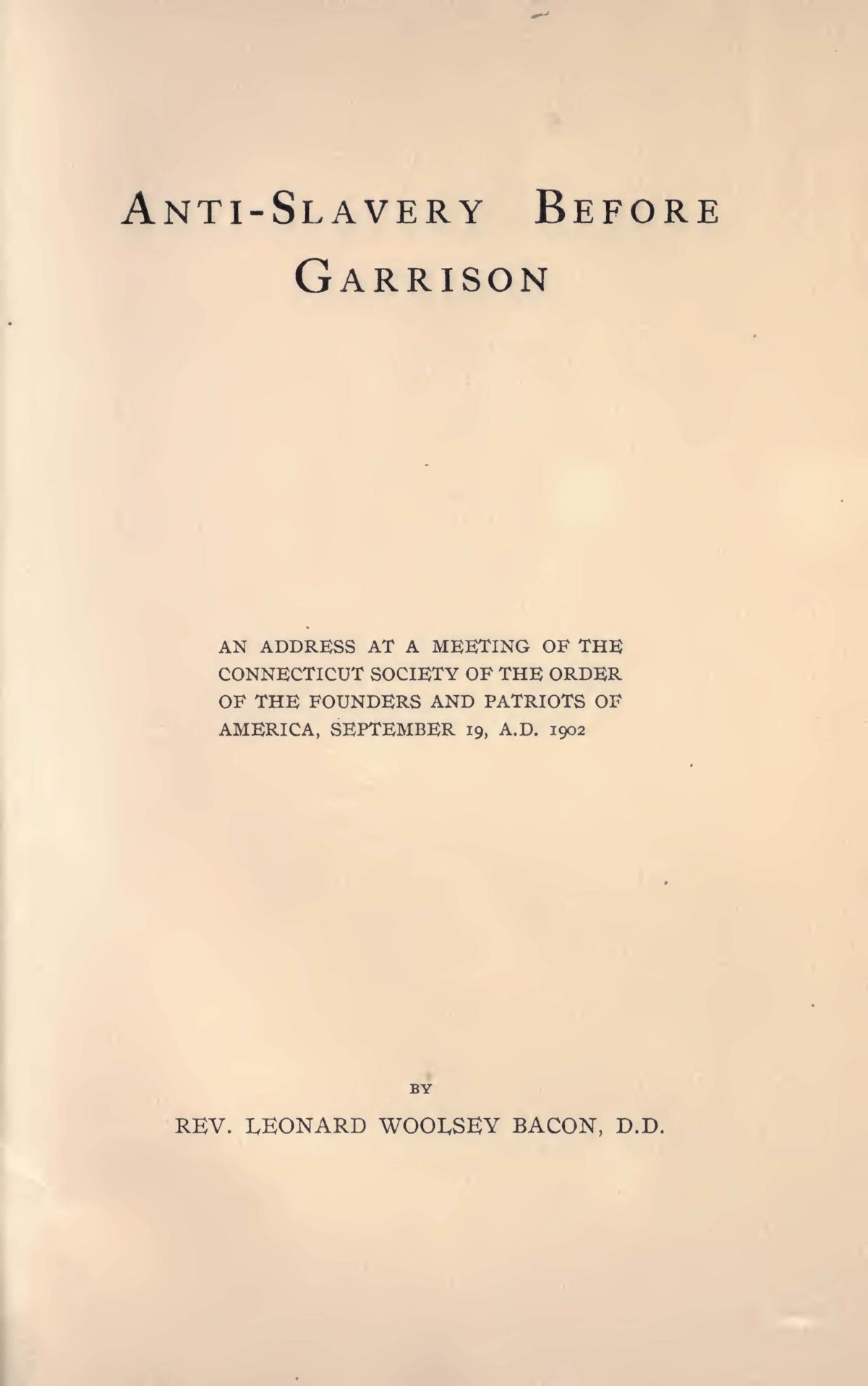 Bacon, Leonard Woolsey, Anti-Slavery Before Garrison Title Page.jpg
