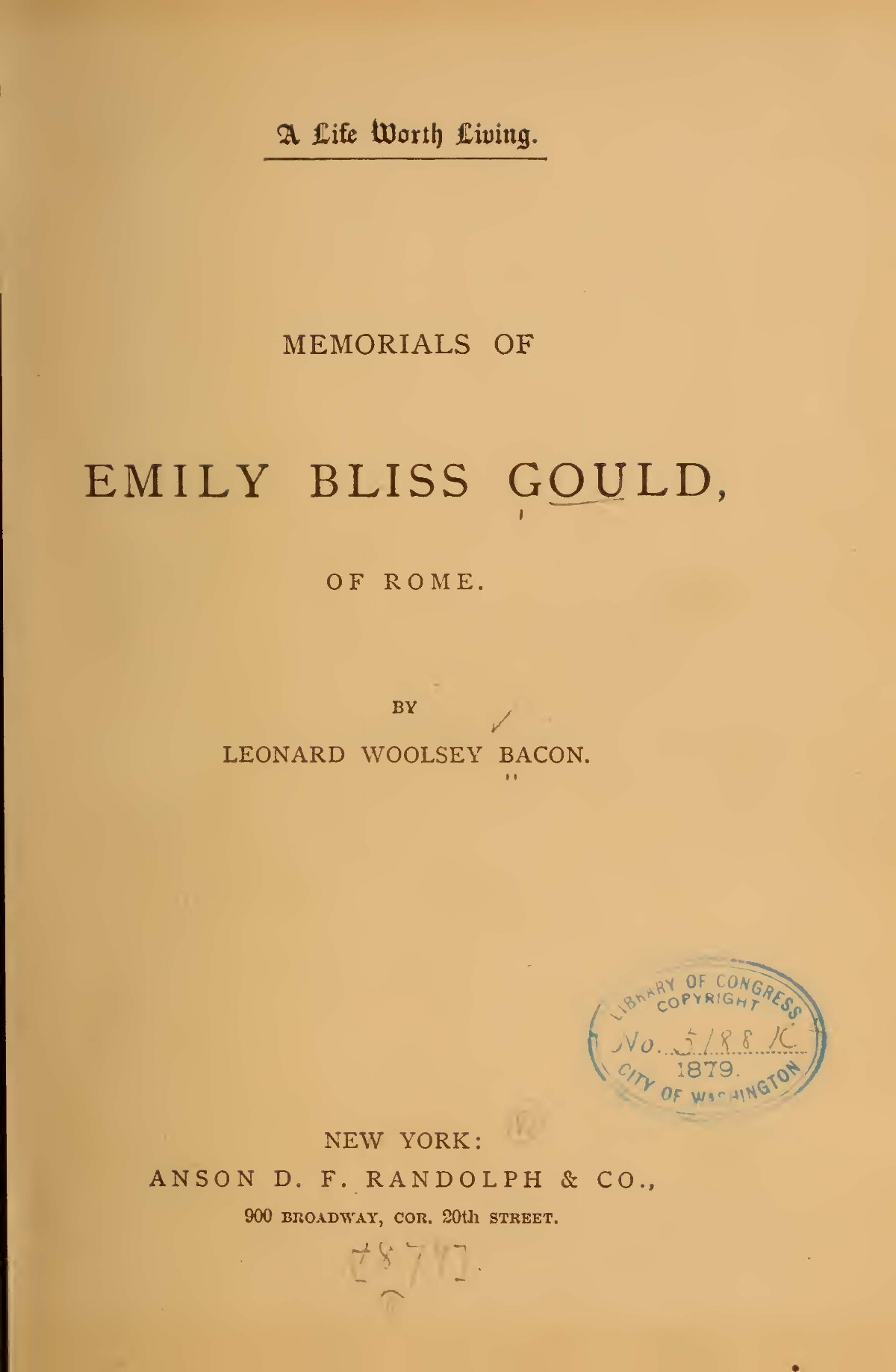 Bacon, Leonard Woolsey, A Life Worth Living Title Page.jpg