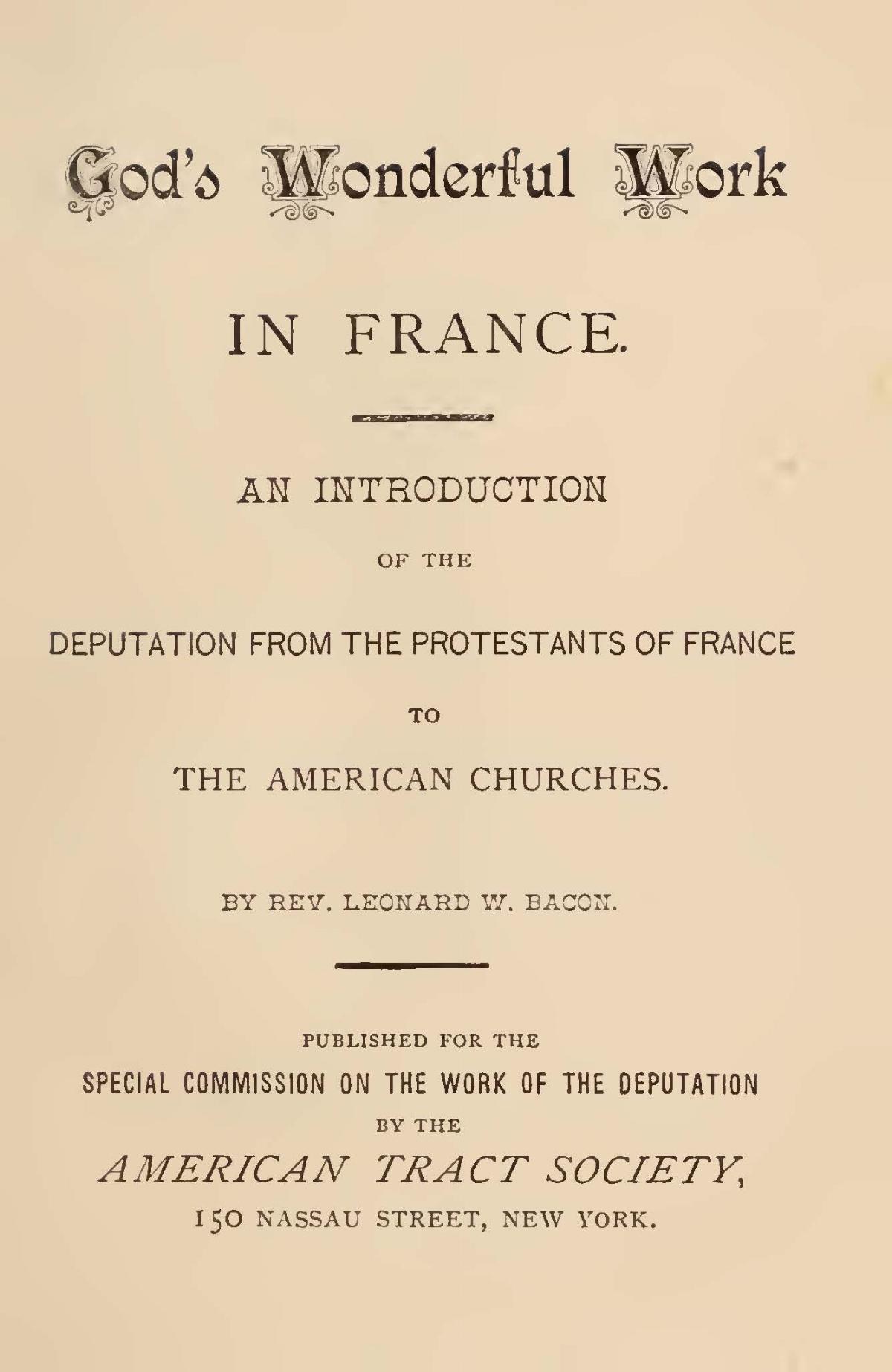 Bacon, Leonard Woolsey, God's Wonderful Work in France Title Page.jpg