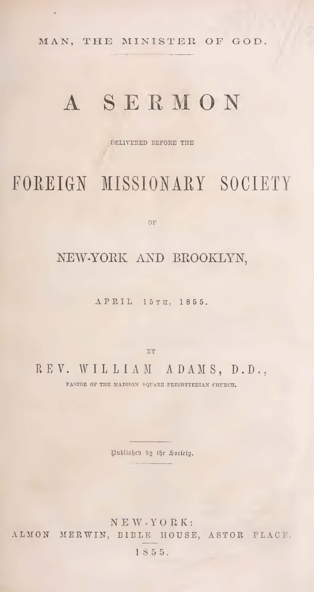 Adams, William, Man, the Minister of God Title Page.jpg