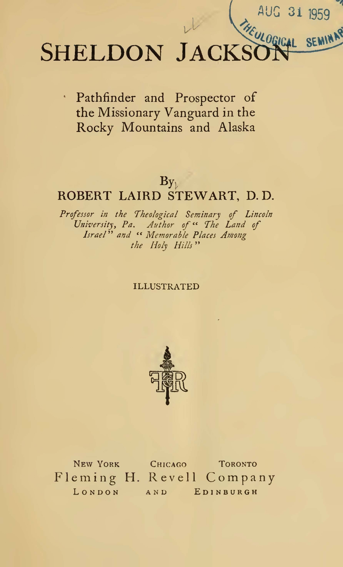Stewart, Robert Laird, Sheldon Jackson Title Page.jpg
