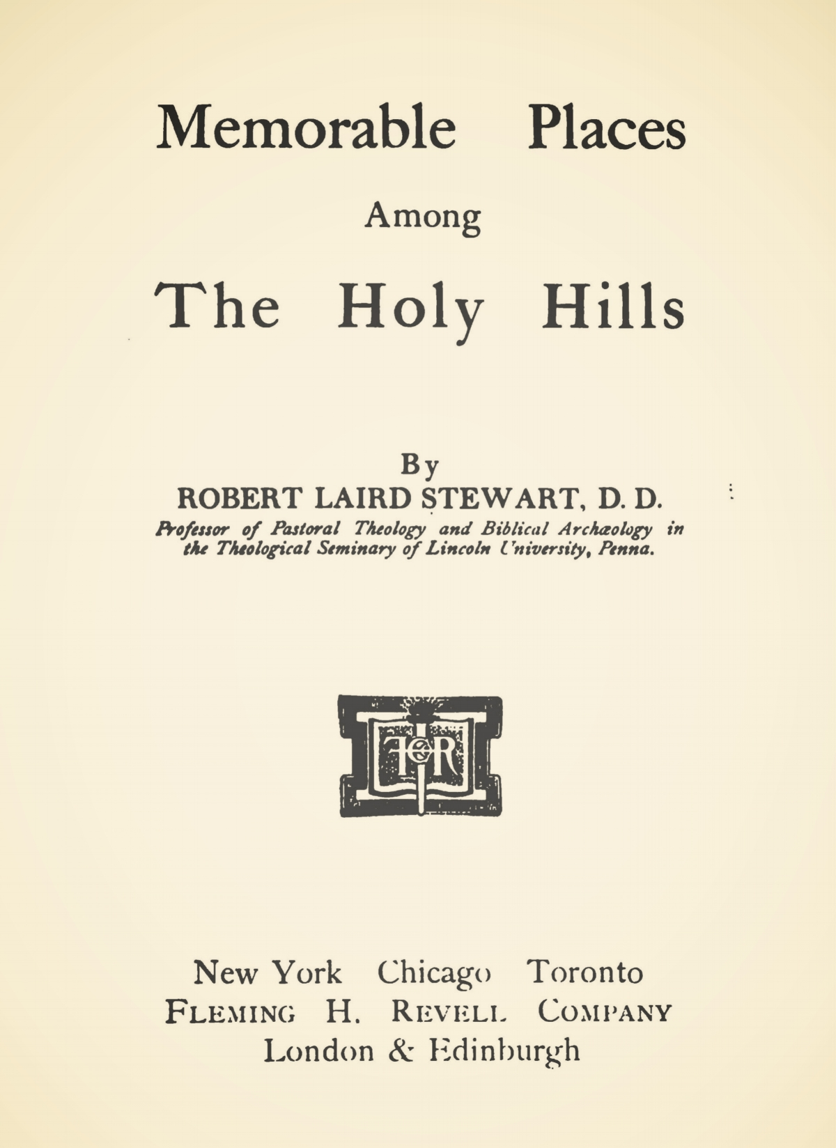 Stewart, Robert Laird, Memorable Places Among the Holy Hills Title Page.jpg