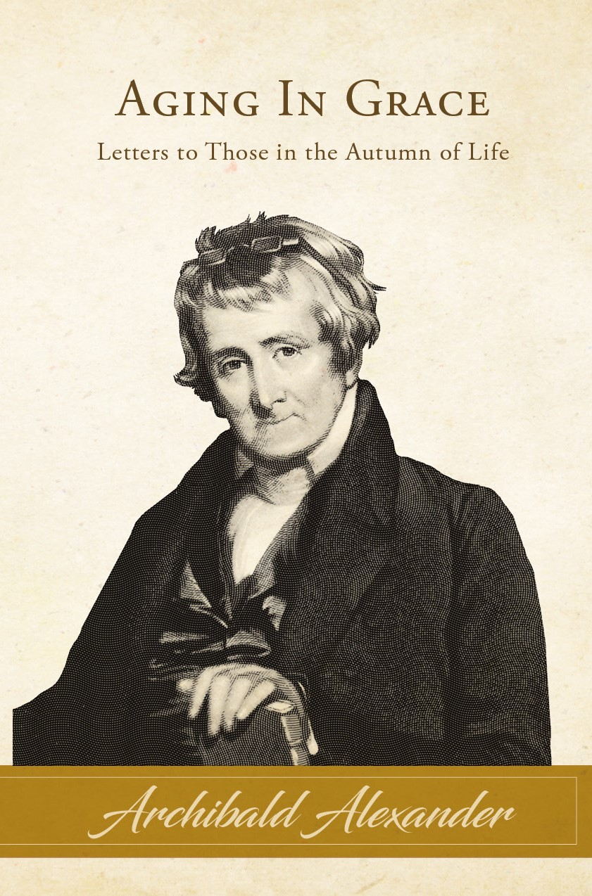 Alexander, Archibald - Aging in Grace - Front Cover.jpg