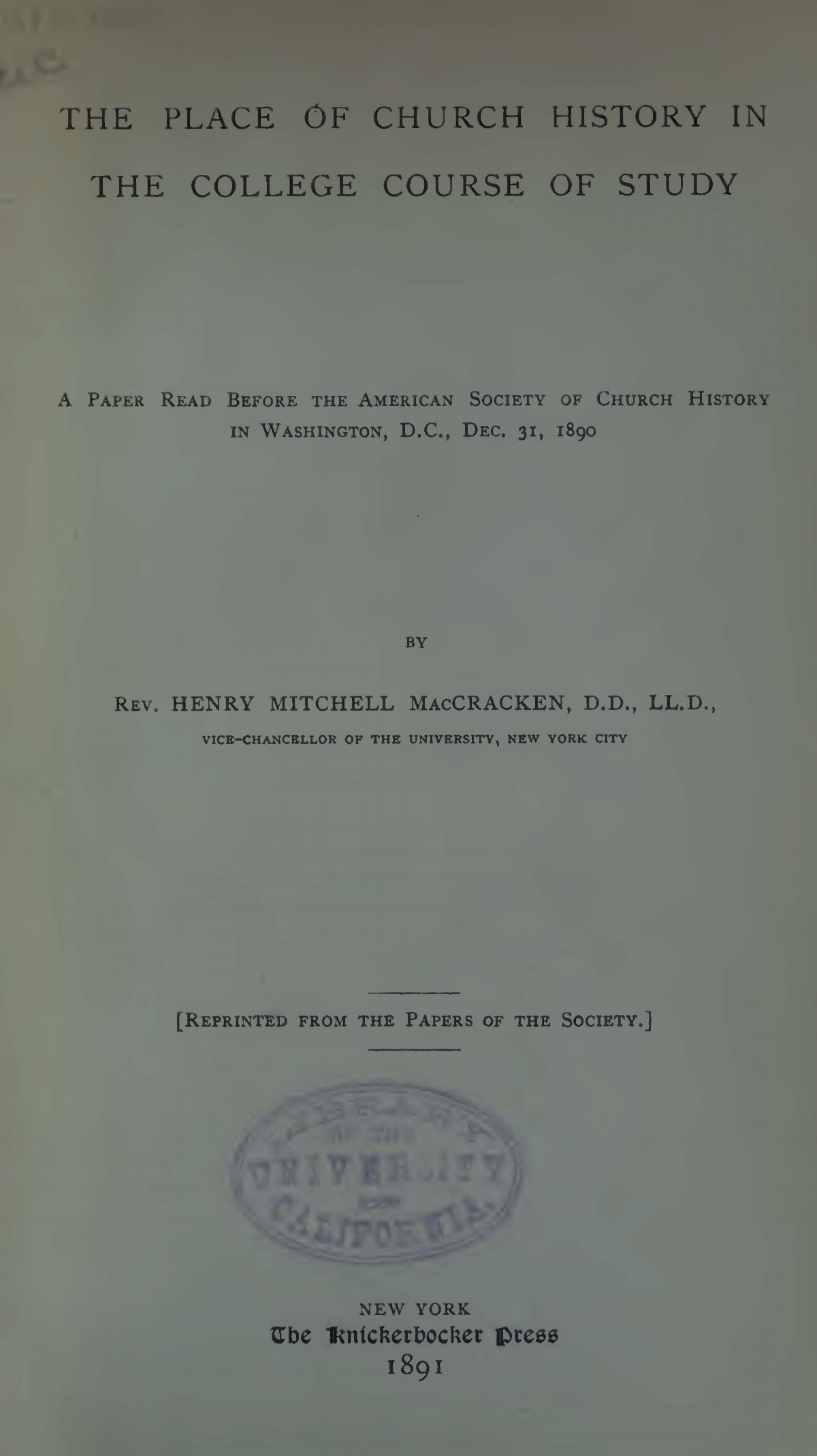 MacCracken, Henry Mitchell, The Place of Church History in the College Course of Study Title Page.jpg