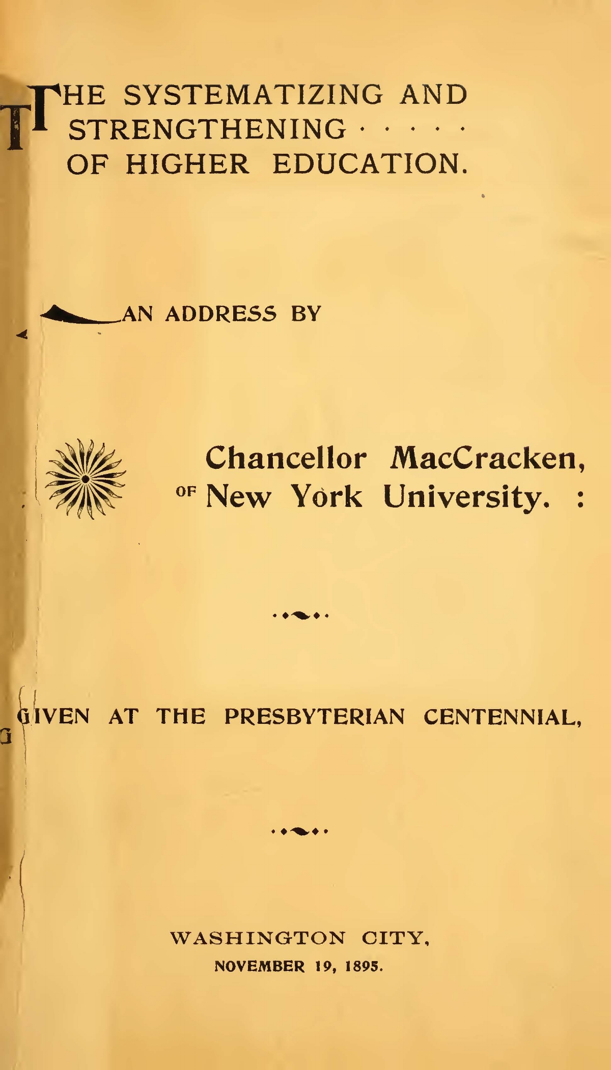 MacCracken, Henry Mitchell, The Systemizing and Strengthening of Higher Education Title Page.jpg
