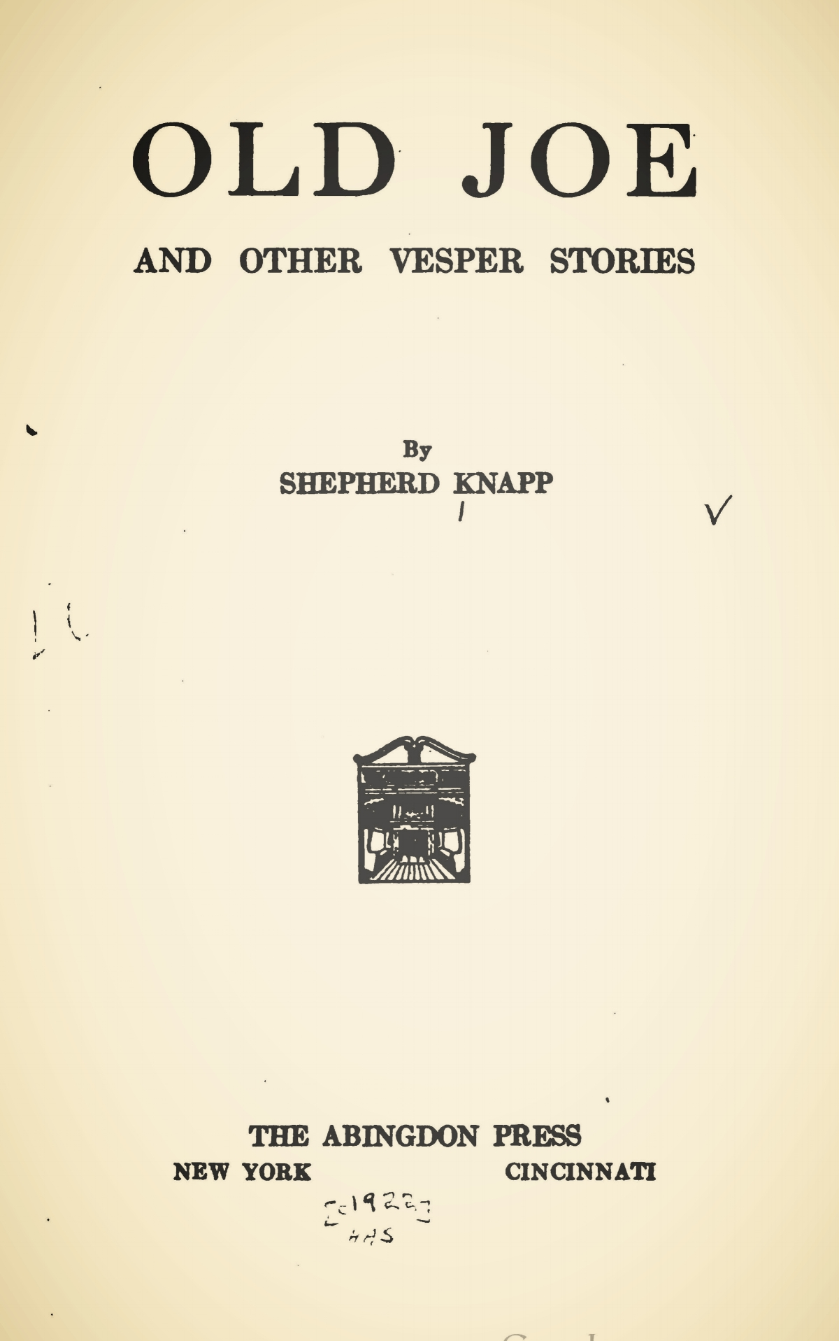 Knapp, Jr., Shepherd, Old Joe and Other Vesper Stories Title Page.jpg