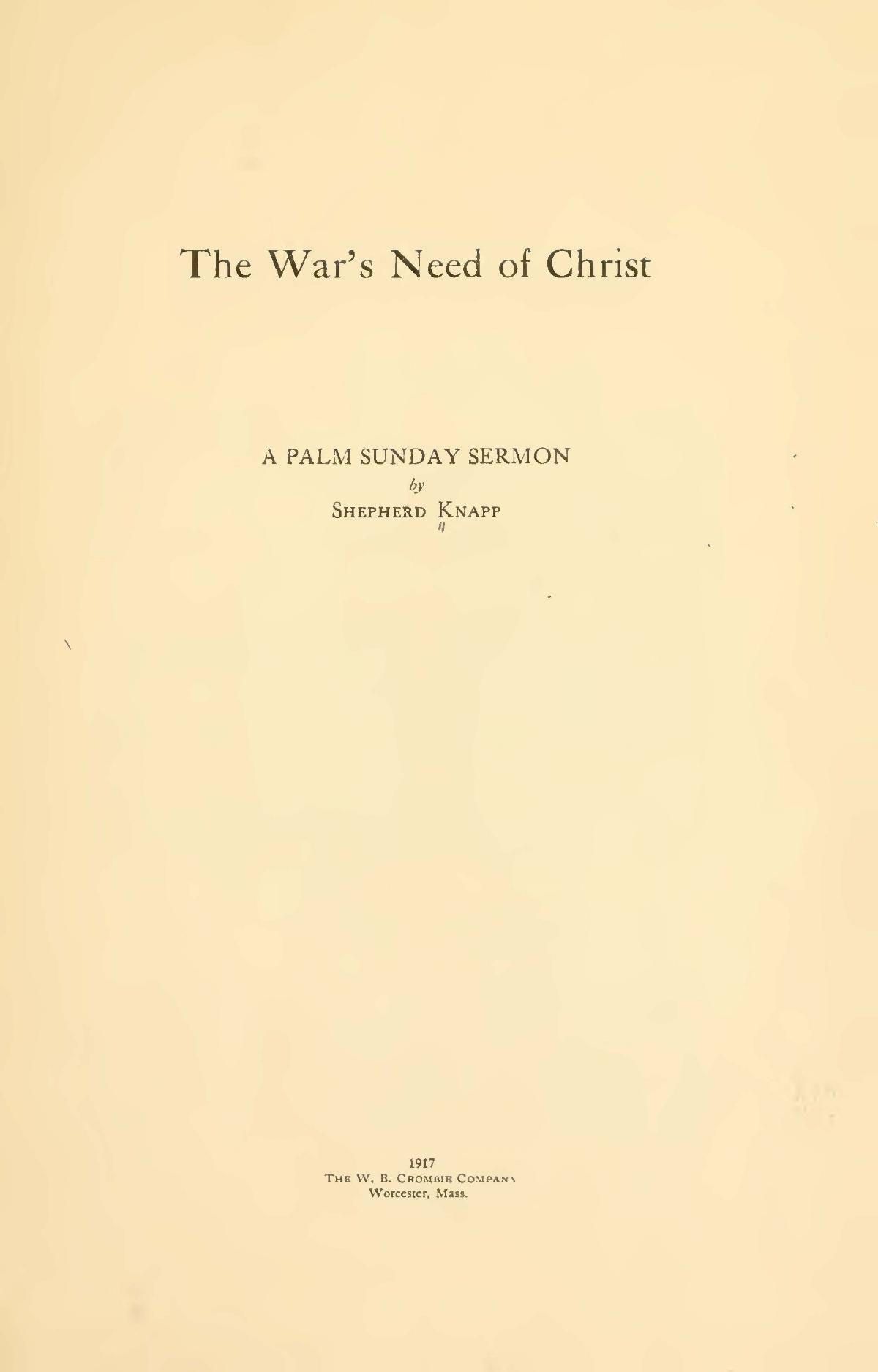 Knapp, Jr., Shepherd, The War's Need of Christ Title Page.jpg