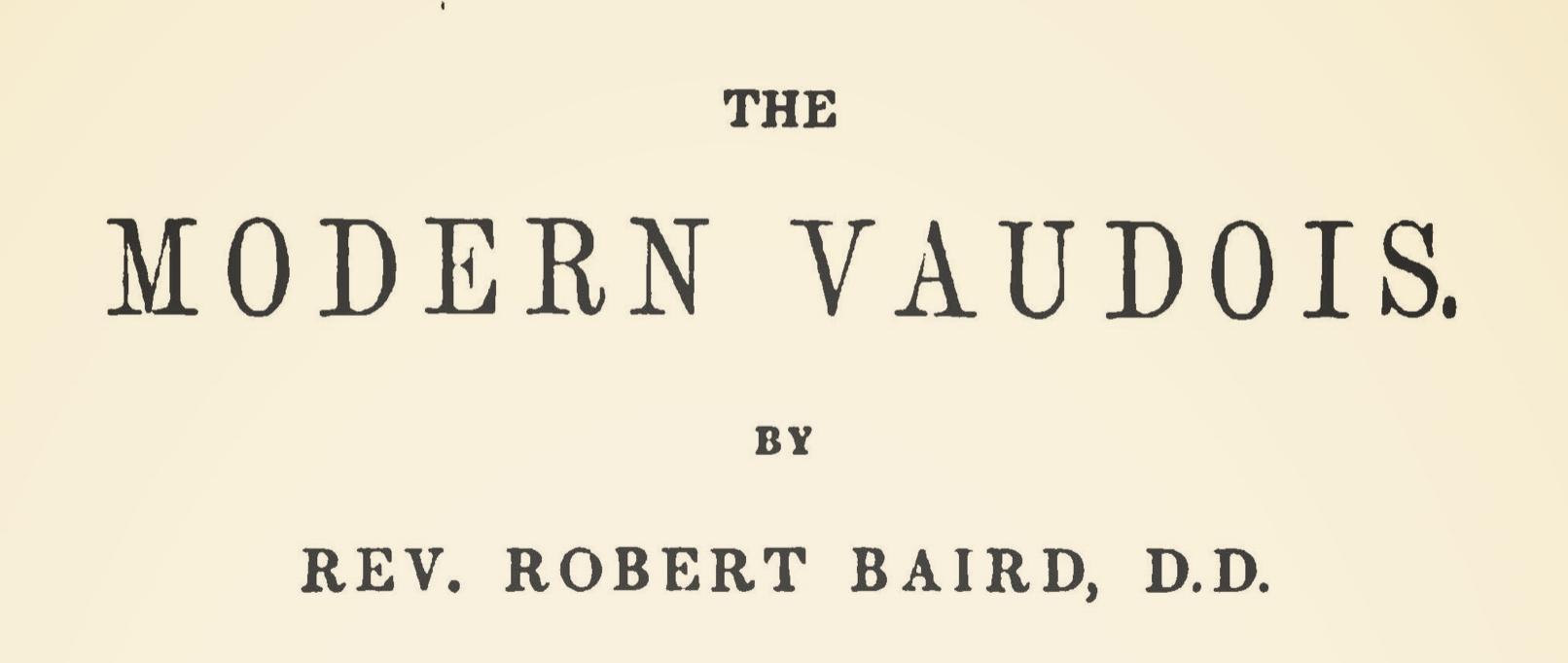 Baird, Robert, The Modern Vaudois Title Page.jpg