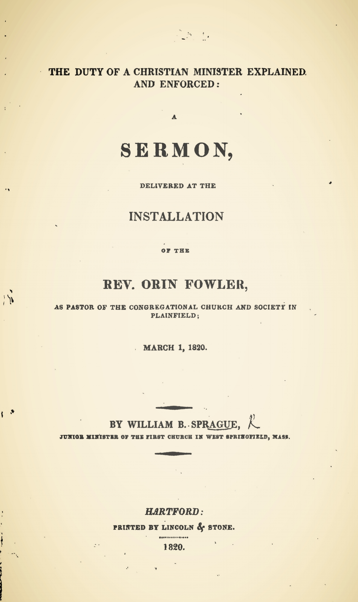 Sprague, William Buell, The Duty of a Christian Minister Explained and Enforced Title Page.jpg