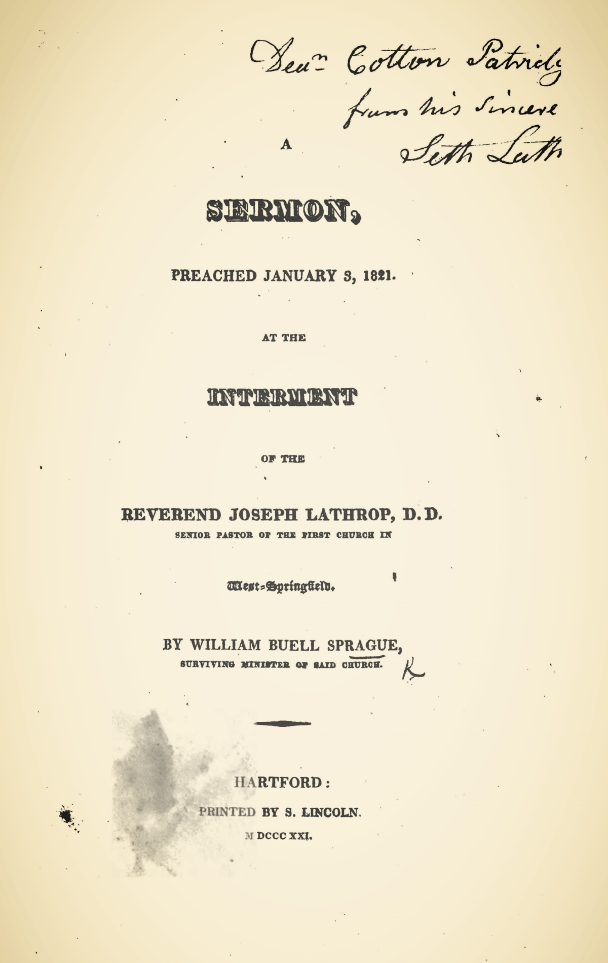 Sprague, William Buell, A Sermon, Preached January 3, 1821, at the Interment of the Rev. Joseph Lathrop Title Page.jpg