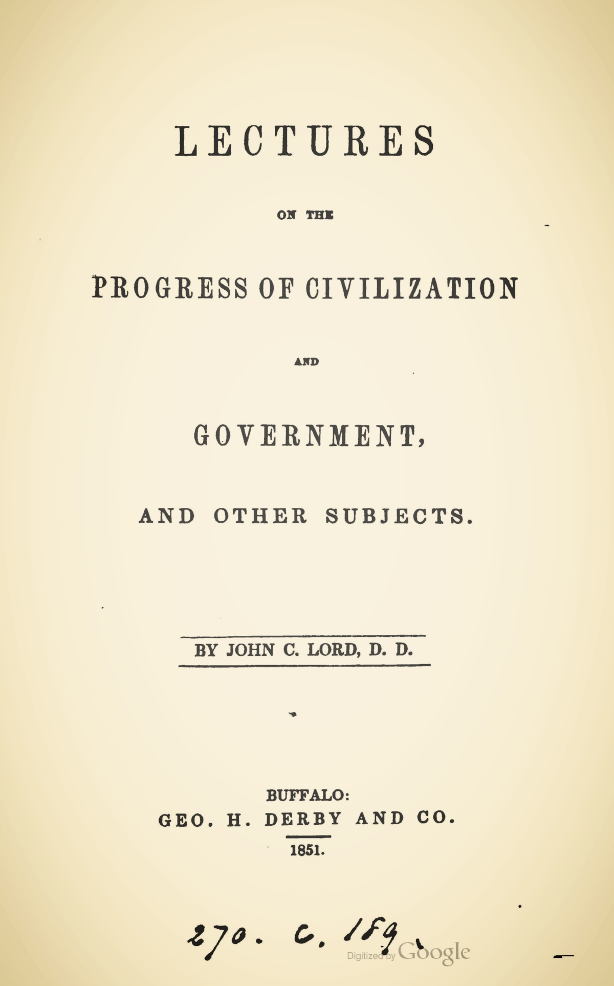 Lord, John Chase, Lectures on the Progress of Civilization and Government Title Page.jpg