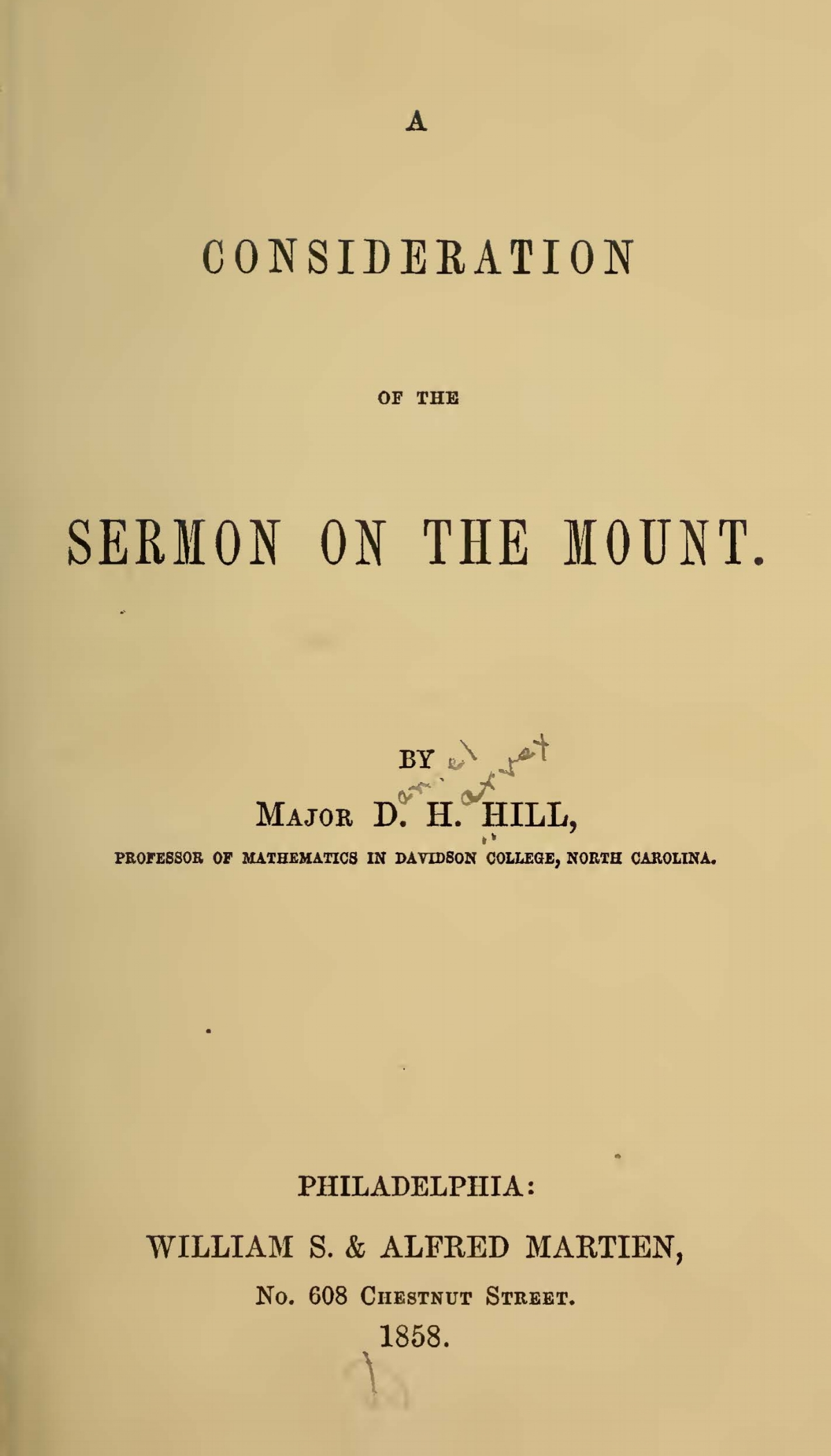 Hill, Daniel Harvey, A Consideration of the Sermon on the Mount Title Page.jpg