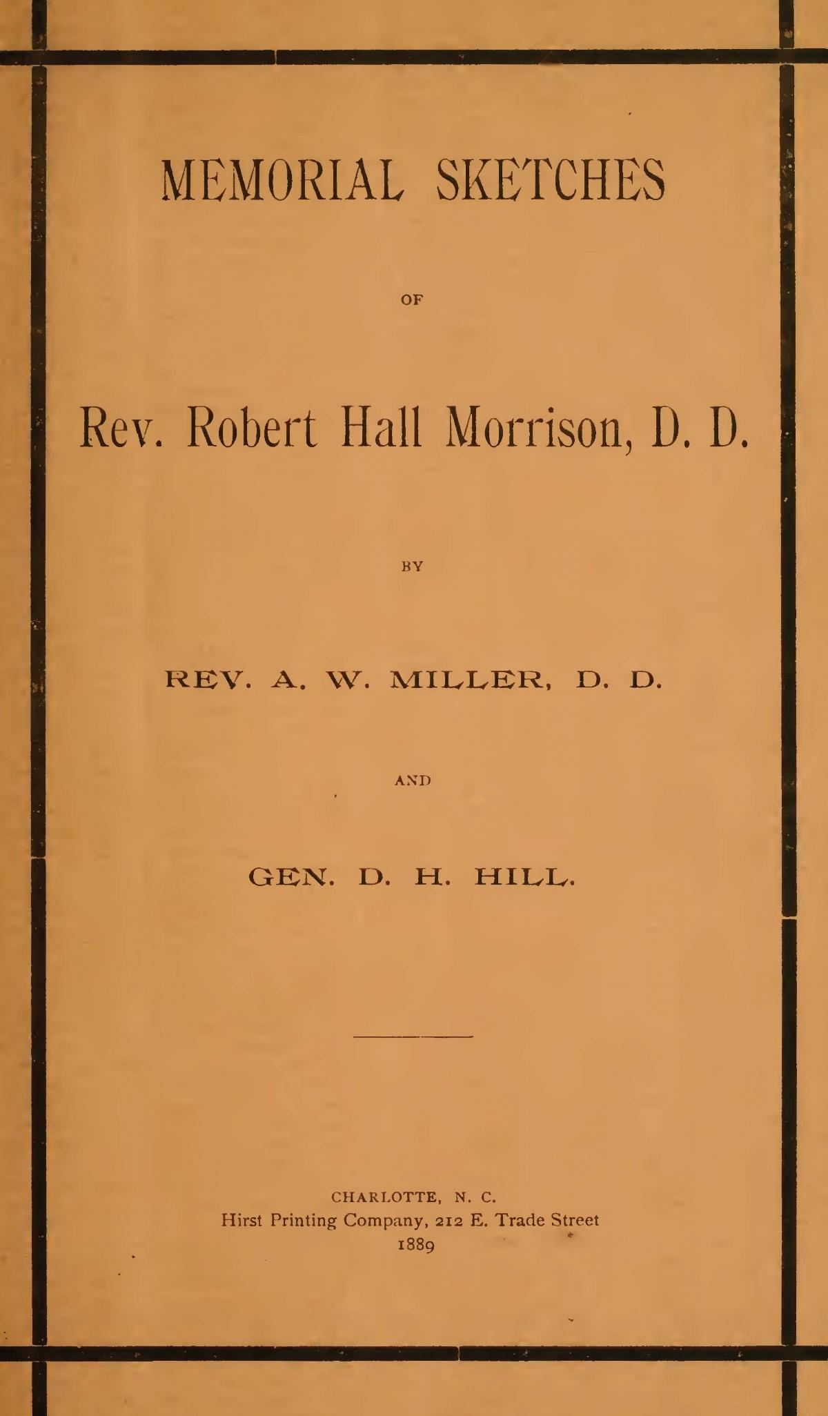 Hill, Daniel Harvey, Memorial Sketches of Rev. Robert Hall Morrison, D.D. Title Page.jpg