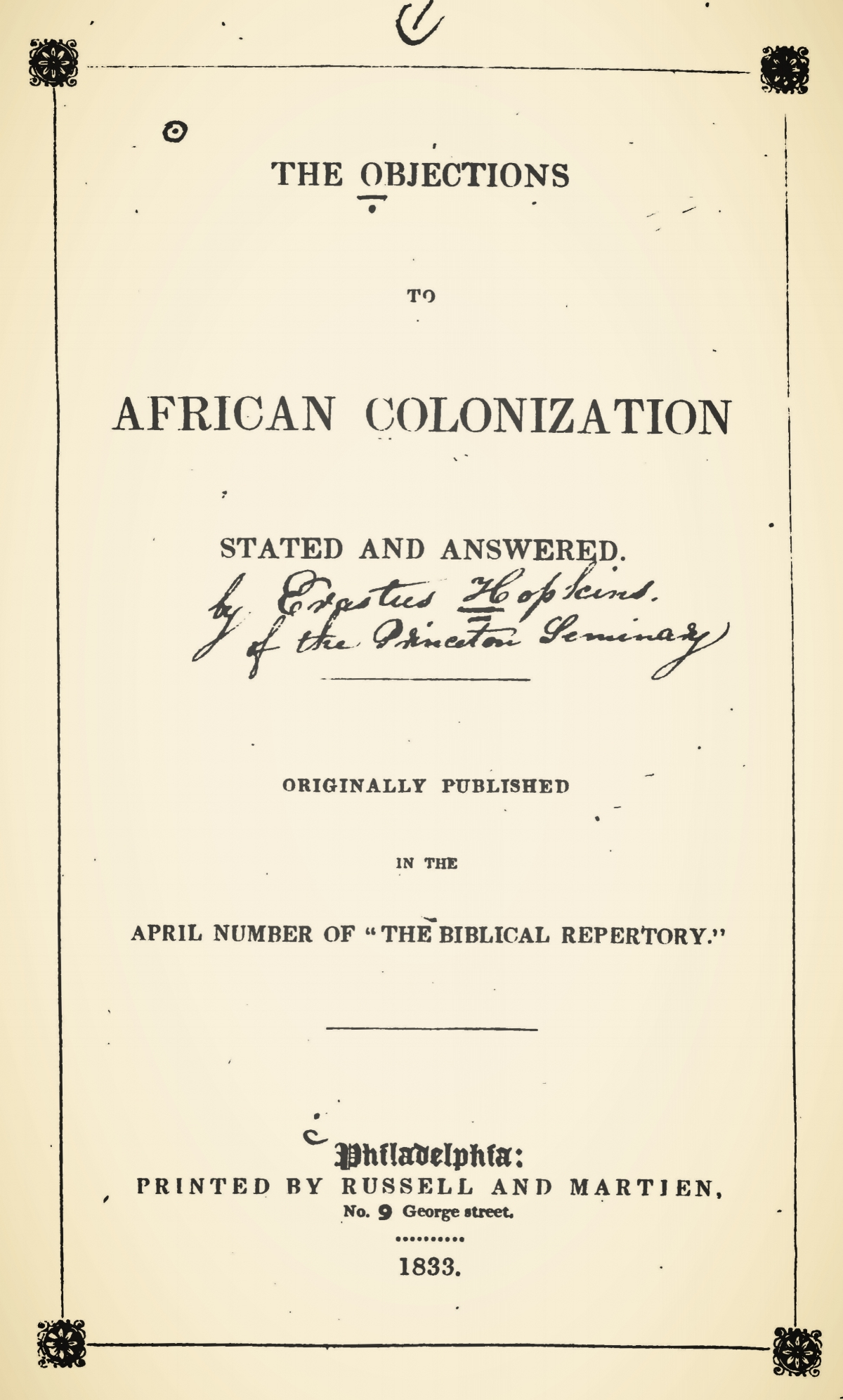 Hopkins, Erastus, The Objections to African Colonization Stated and Answered Title Page.jpg