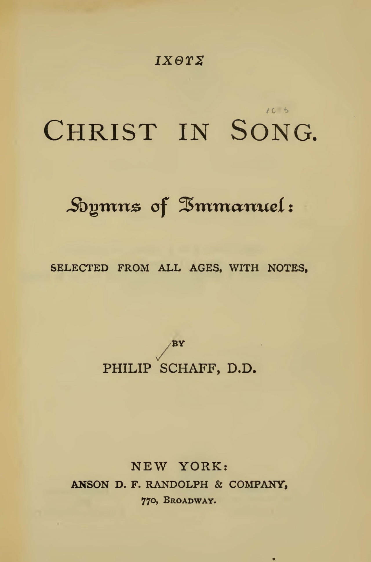 Schaff, Philip, Christ in Song Title Page.jpg