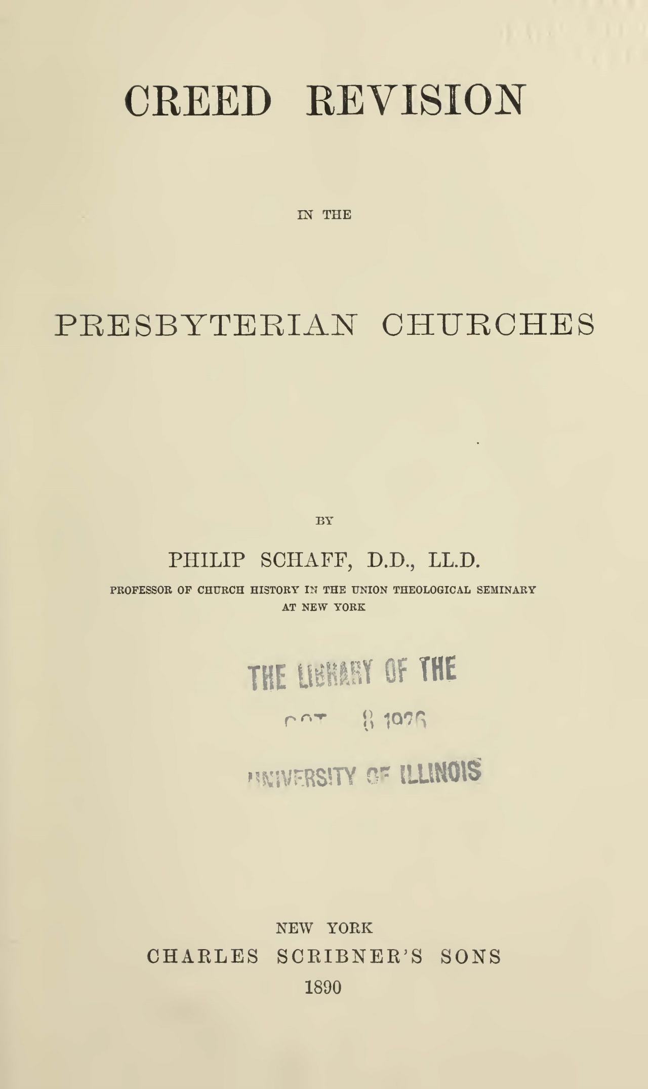 Schaff, Philip, Creed Revision in the Presbyterian Churches Title Page.jpg
