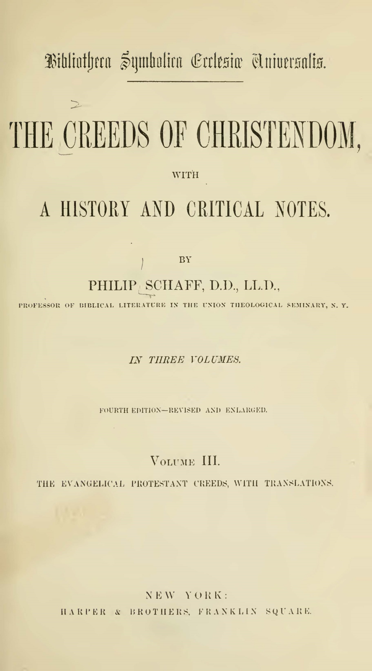 Schaff, Philip, The Creeds of Christendom, Vol. 3 Title Page.jpg