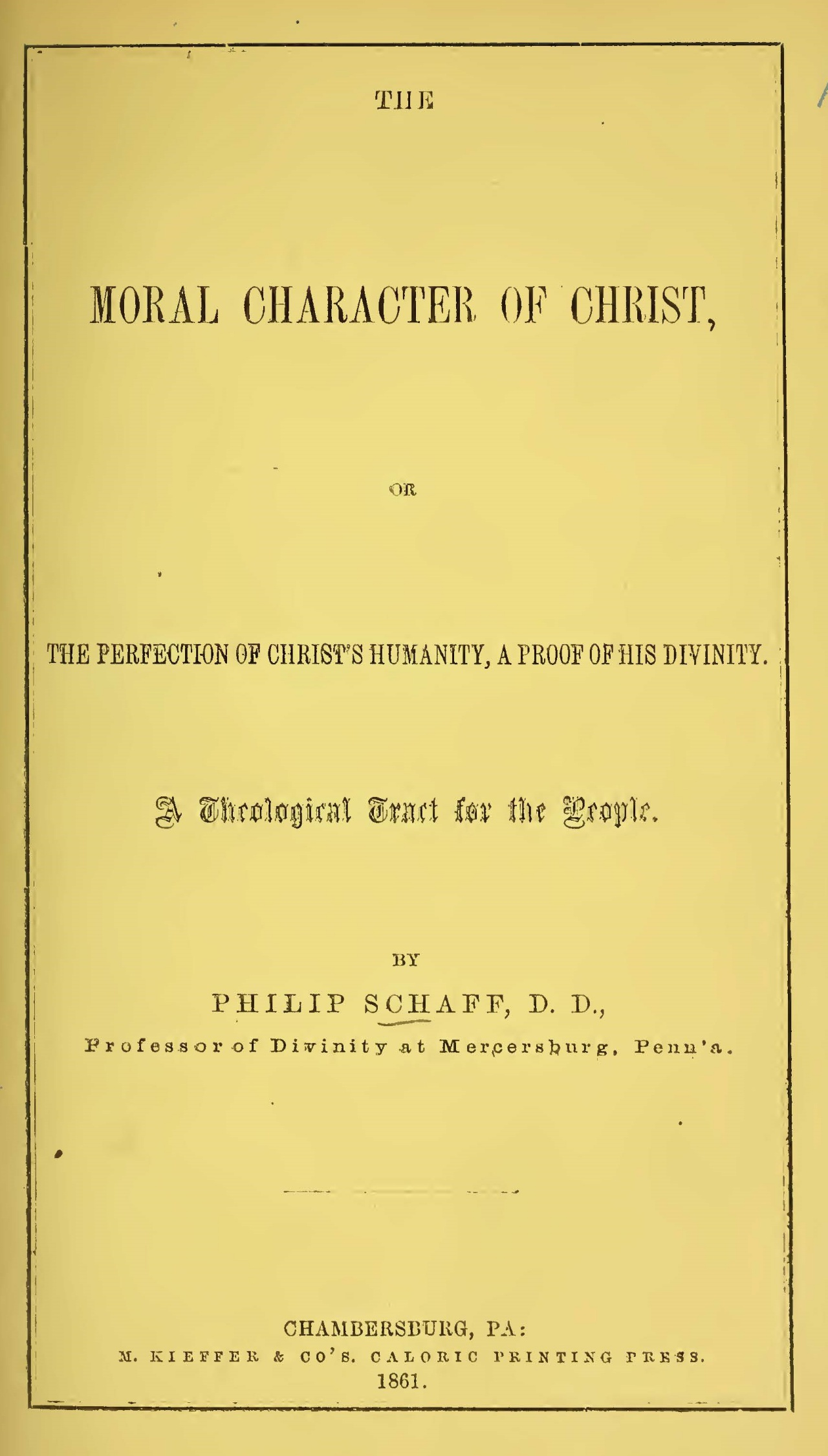 Schaff, Philip, The Moral Character of Christ Title Page.jpg