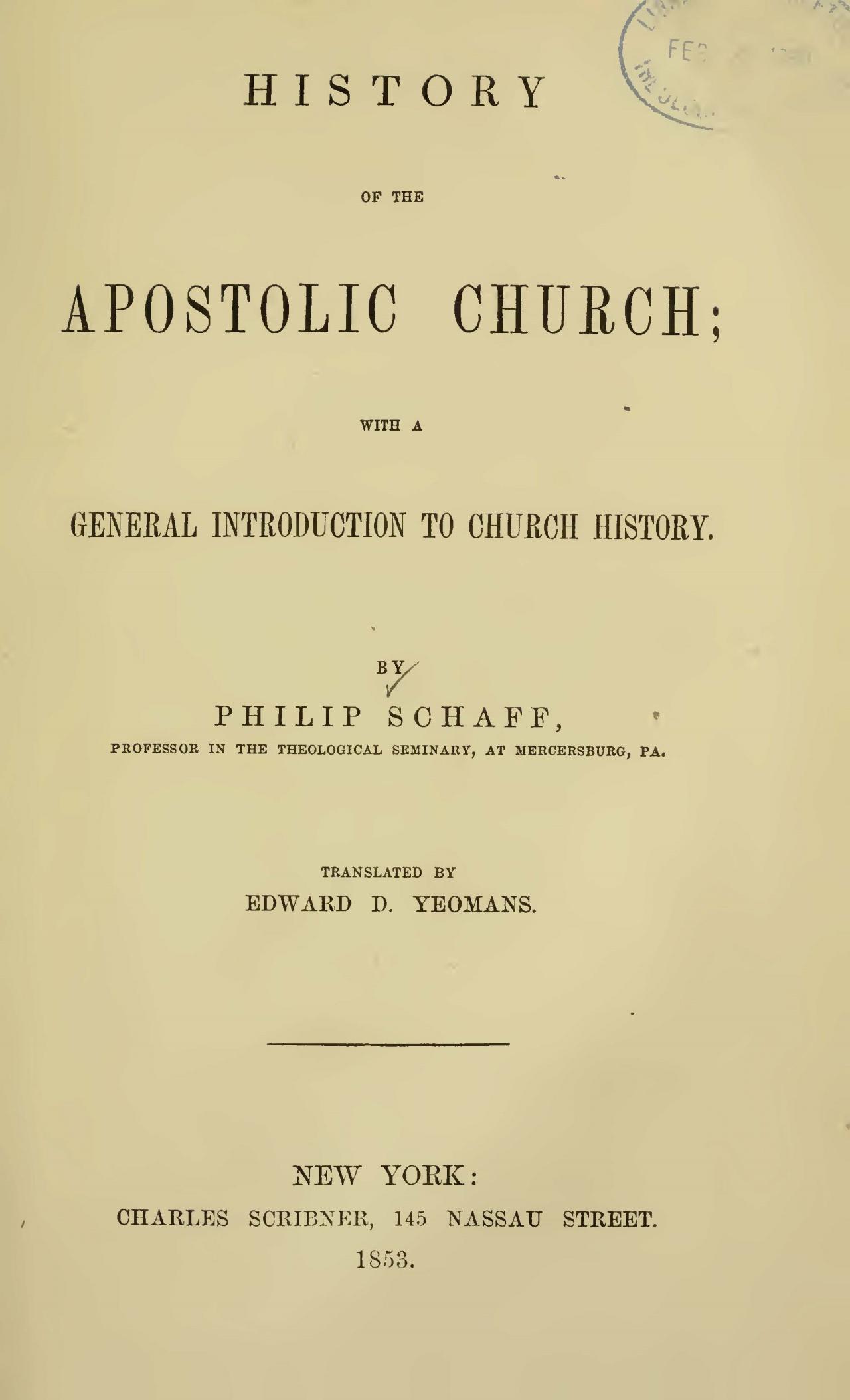 Schaff, Philip, History of the Apostolic Church Title Page.jpg