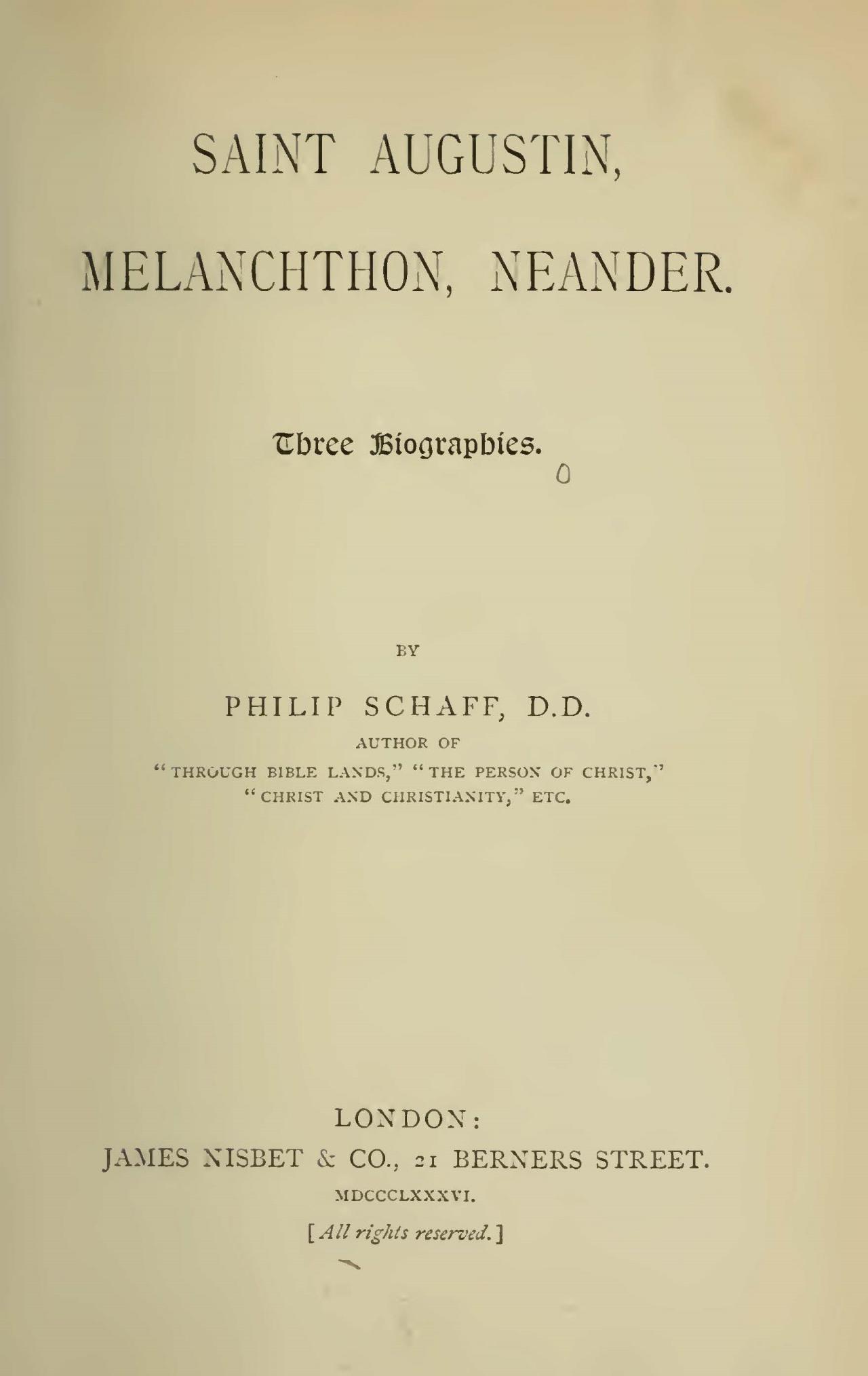 Schaff, Philip, Saint Augustin, Melanchthon, Neander Title Page.jpg