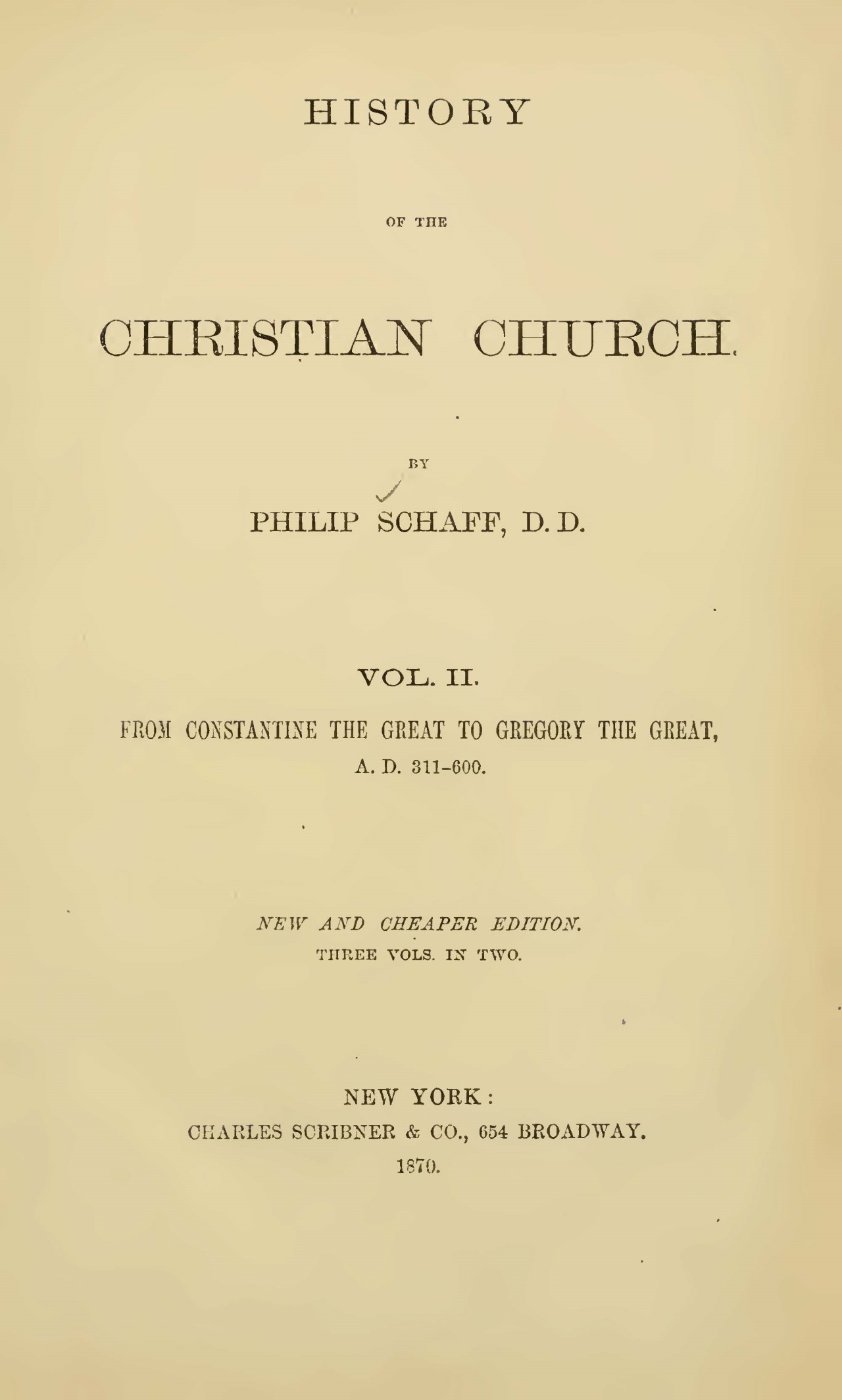 Schaff, Philip, History of the Christian Church, Vol. 2 Title Page.jpg