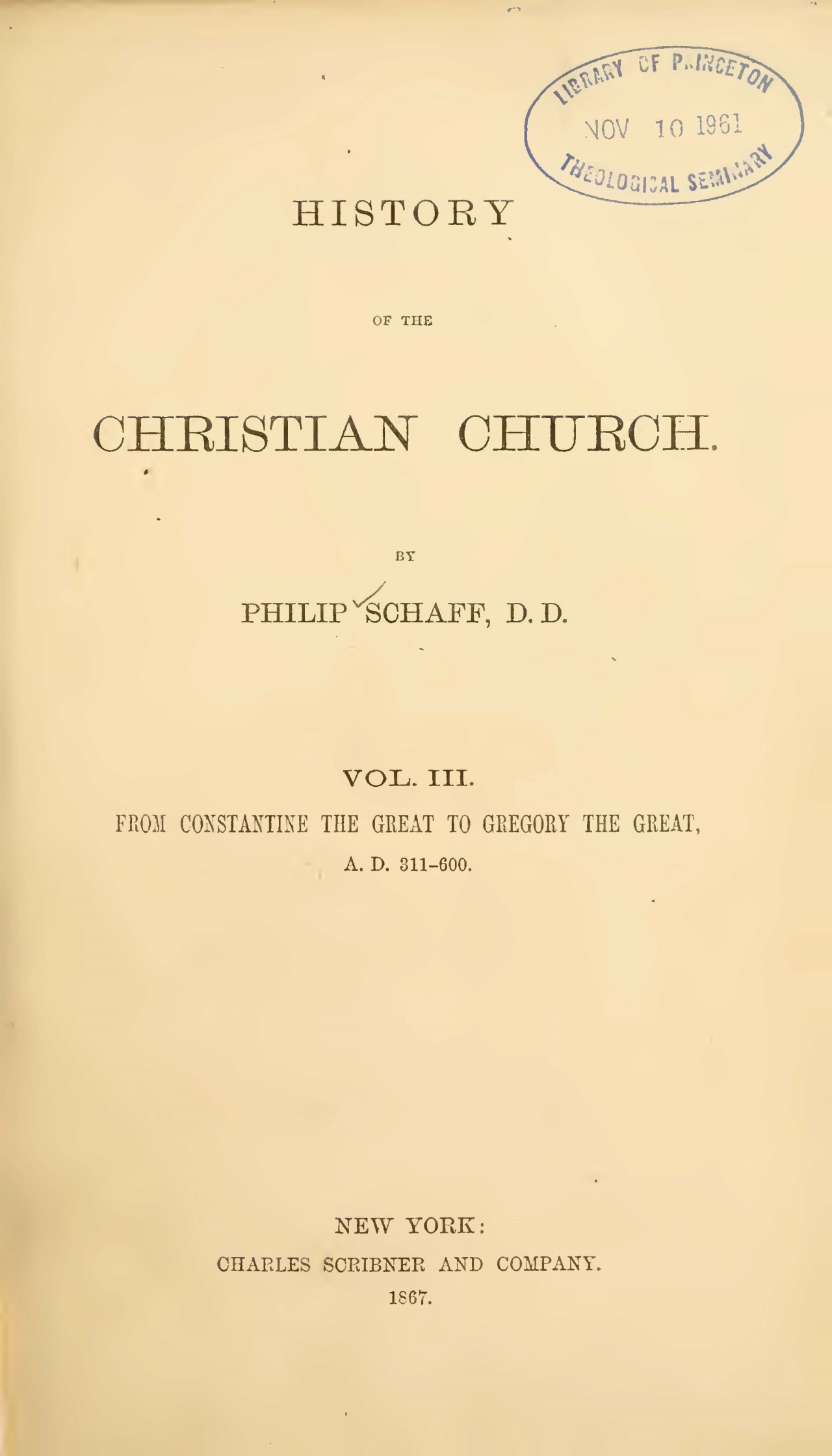 Schaff, Philip, History of the Christian Church, Vol. 3 Title Page.jpg