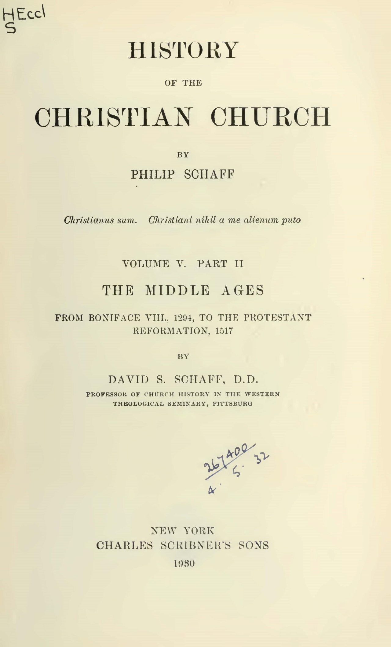 Schaff, Philip, History of the Christian Church, Vol. 5, Pt. 2 Title Page.jpg