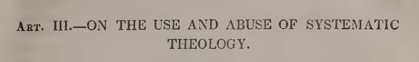 Alexander, James Waddel, On the Use and Abuse of Systematic Theology Title Page.jpg