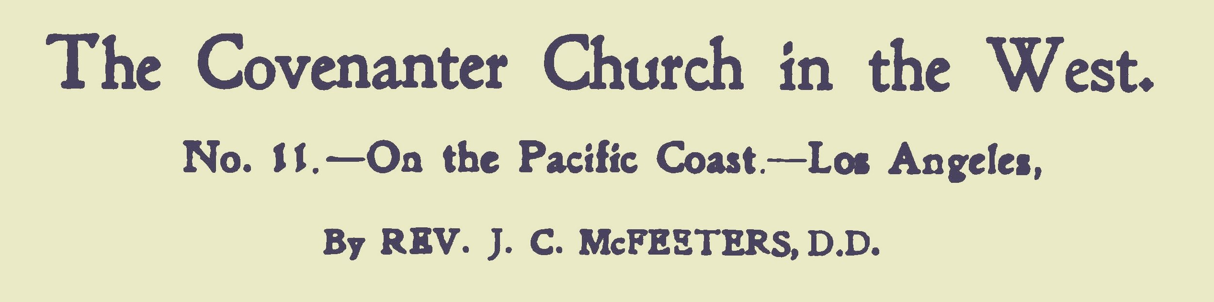 McFeeters, James Calvin, The Covenanter Church in the West Title Page.jpg