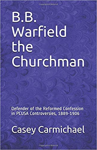 Carmichael, Warfield the Churchman.jpg