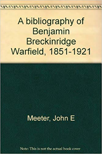 Meeter, Bibliography of Warfield.jpg