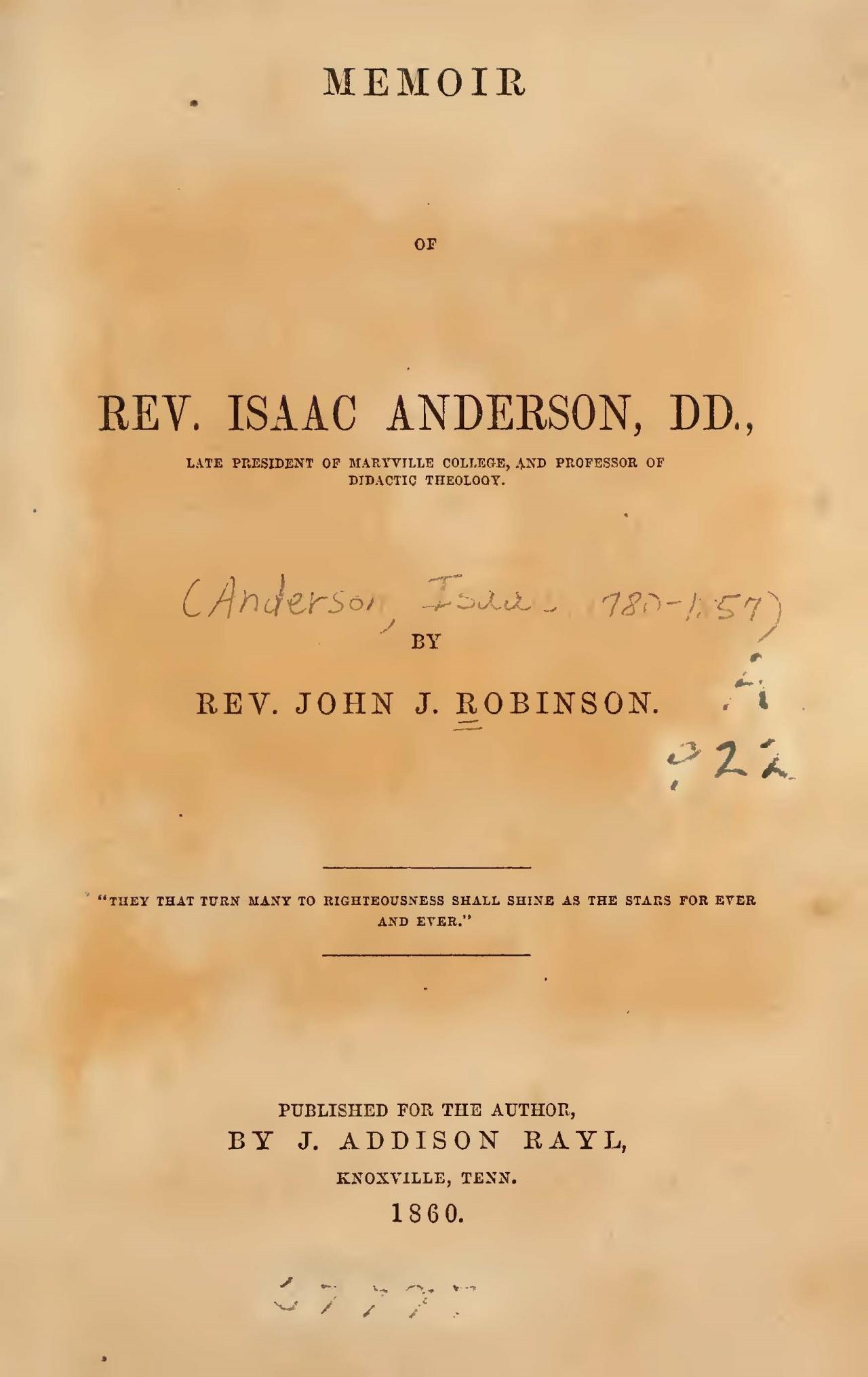 Robinson, John Joseph, Memoir of Rev. Isaac Anderson, D.D. Title Page.jpg