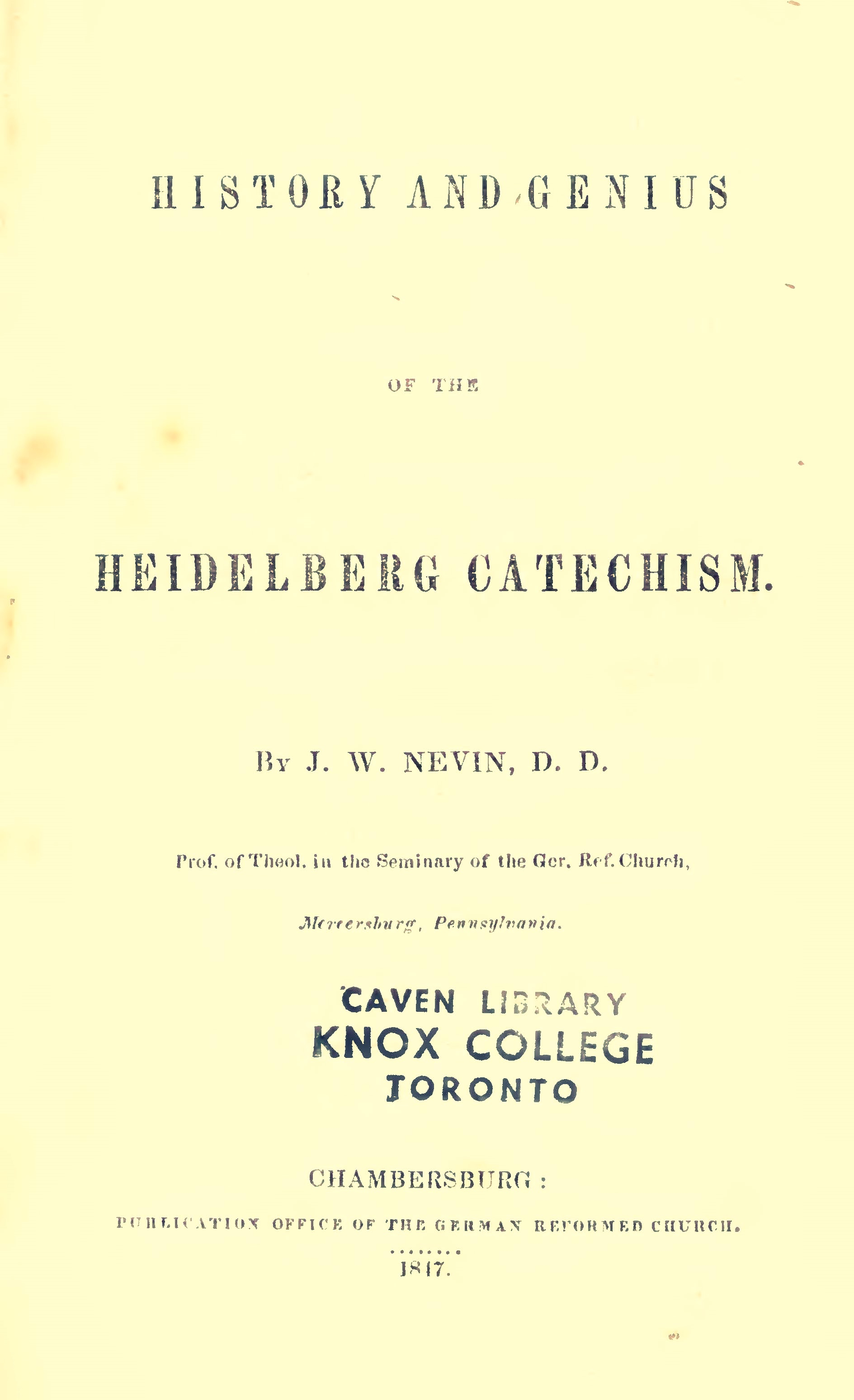 Nevin, John Williamson, History and Genius of the Heidelberg Catechism Title Page.jpg