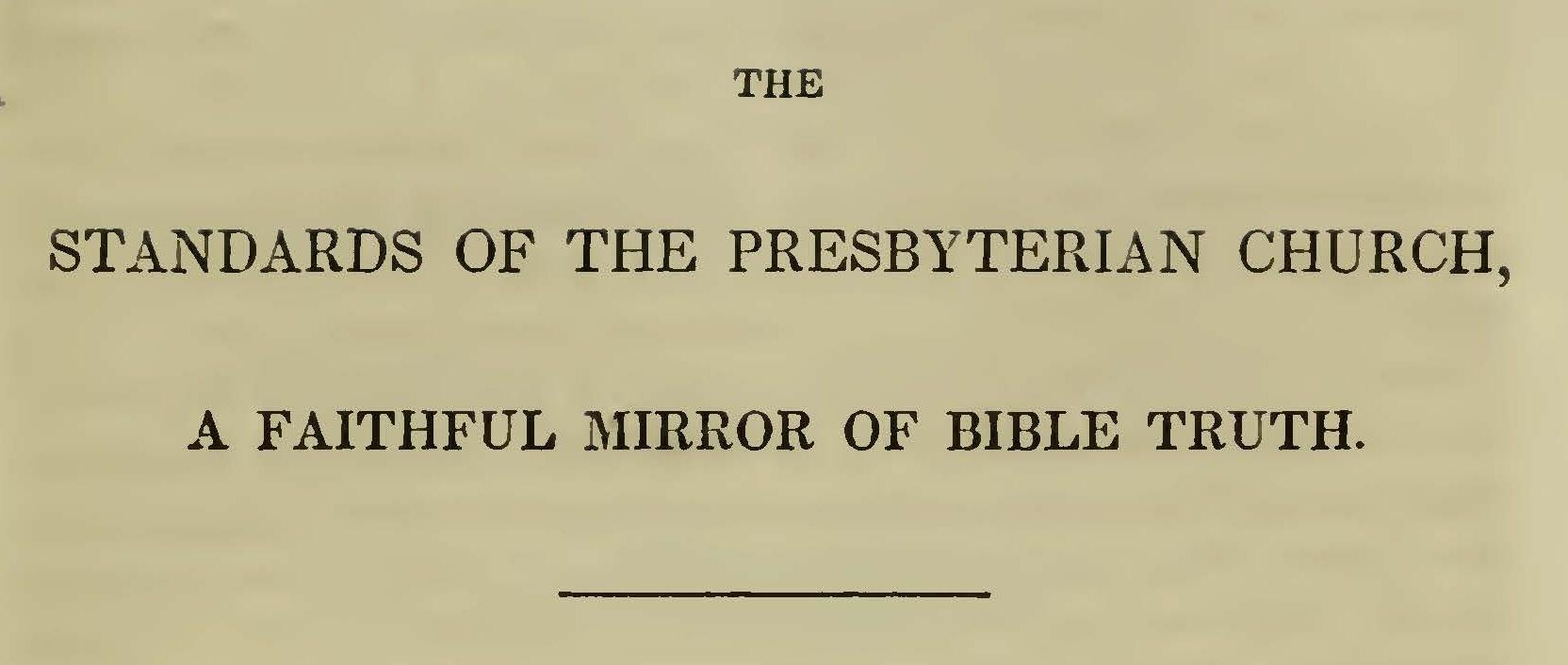 Baker, Daniel, The Standards of the Presbyterian Church Title Page.jpg