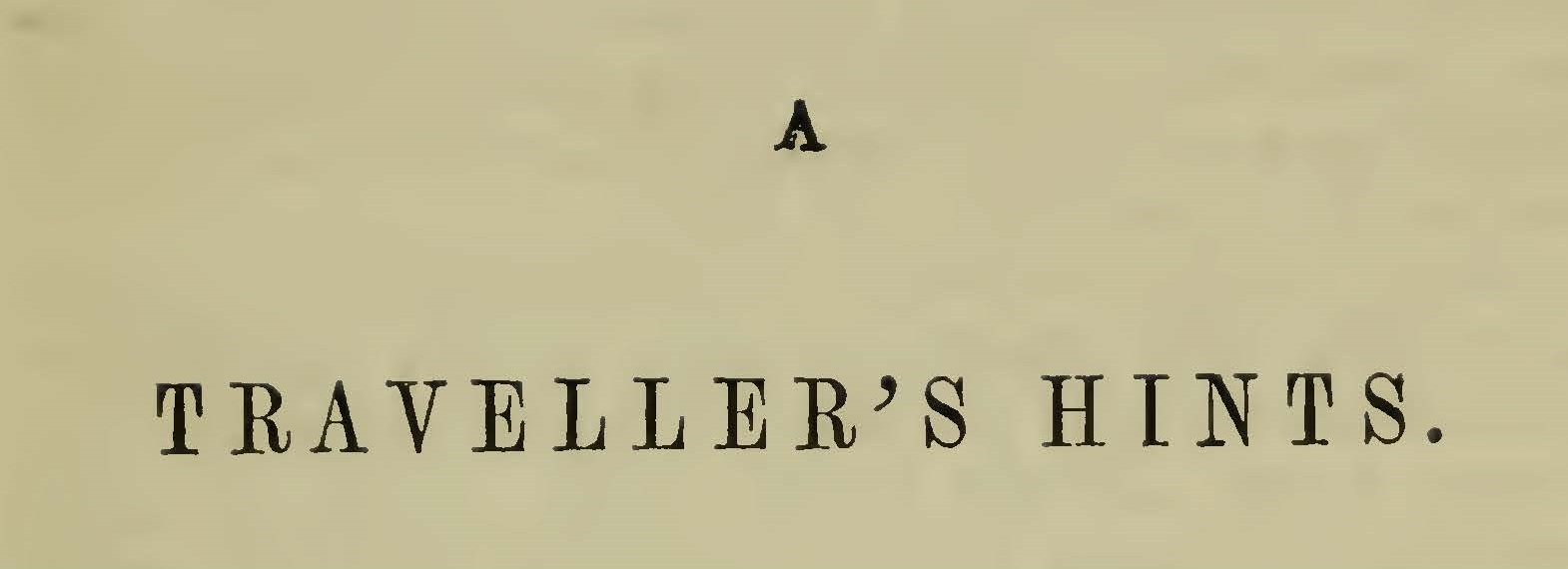 Engles, William Morrison, A Traveller's Hints Title Page.jpg