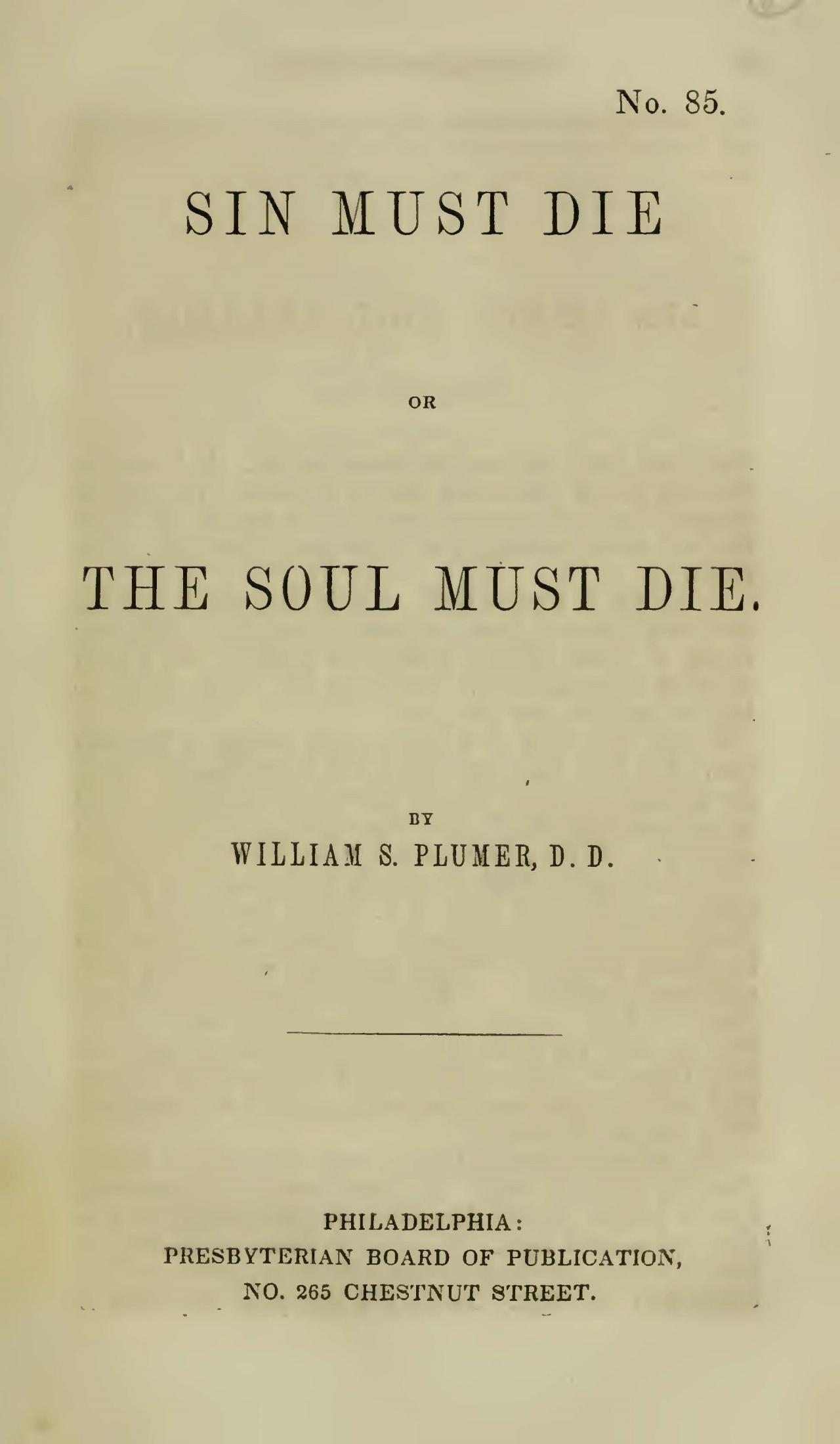 Plumer, William Swan, Sin Must Die, or the Soul Must Die Title Page.jpg