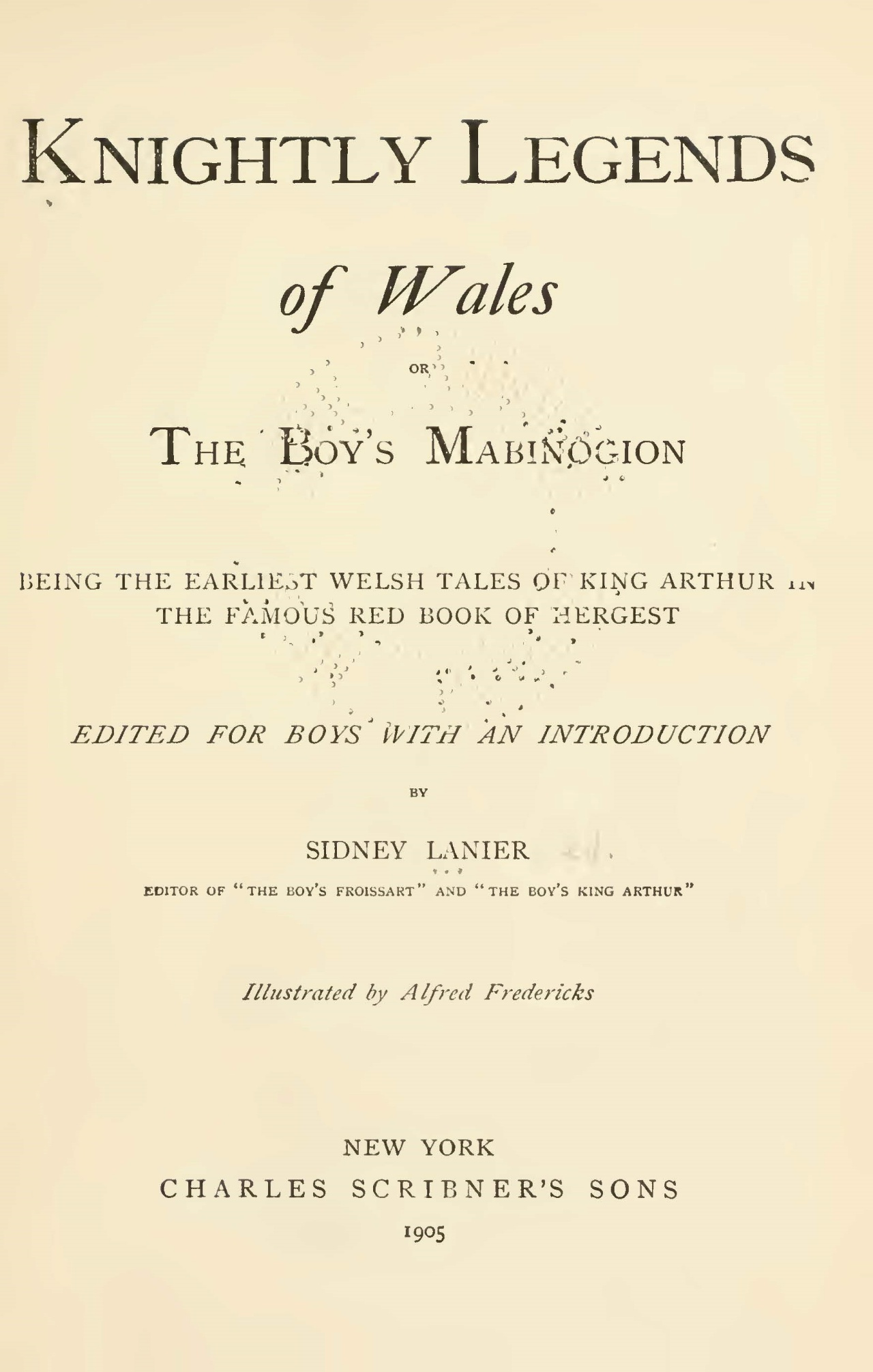 Lanier, Sr., Sidney Clopton, Knightly Legends of Wales Title Page.jpg