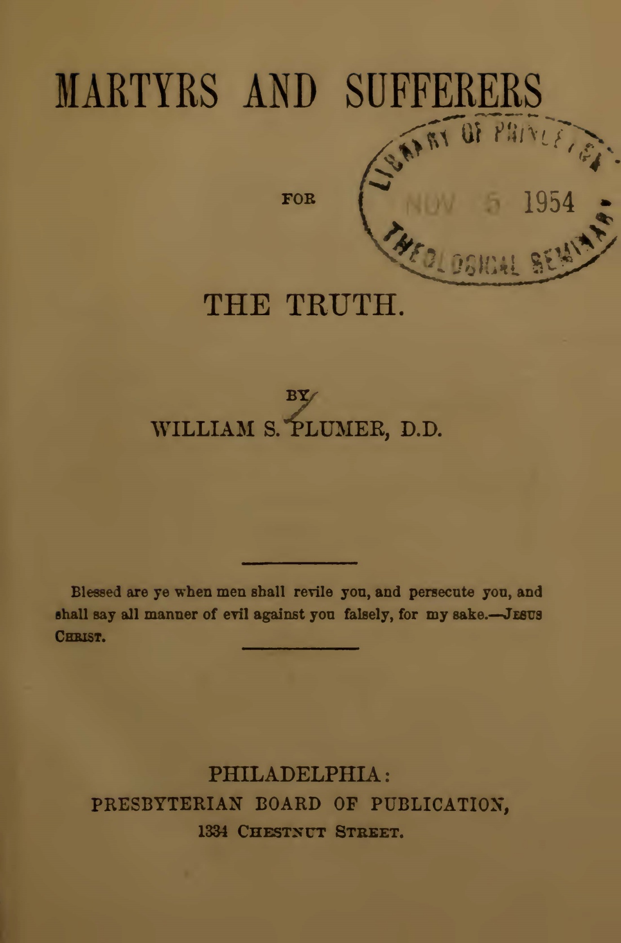 Plumer, William Swan, Martyrs and Sufferers for the Truth Title Page.jpg