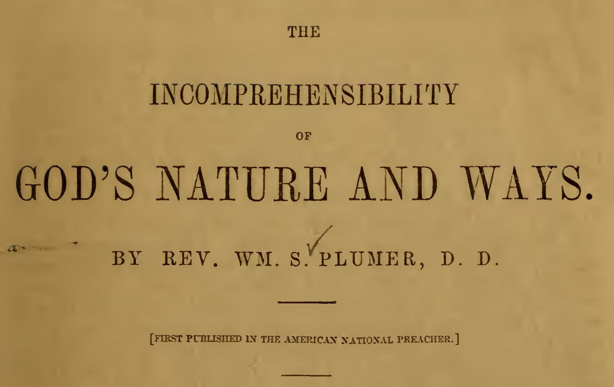Plumer, William Swan, The Incomprehensibility of God's Nature and Ways Title Page.jpg