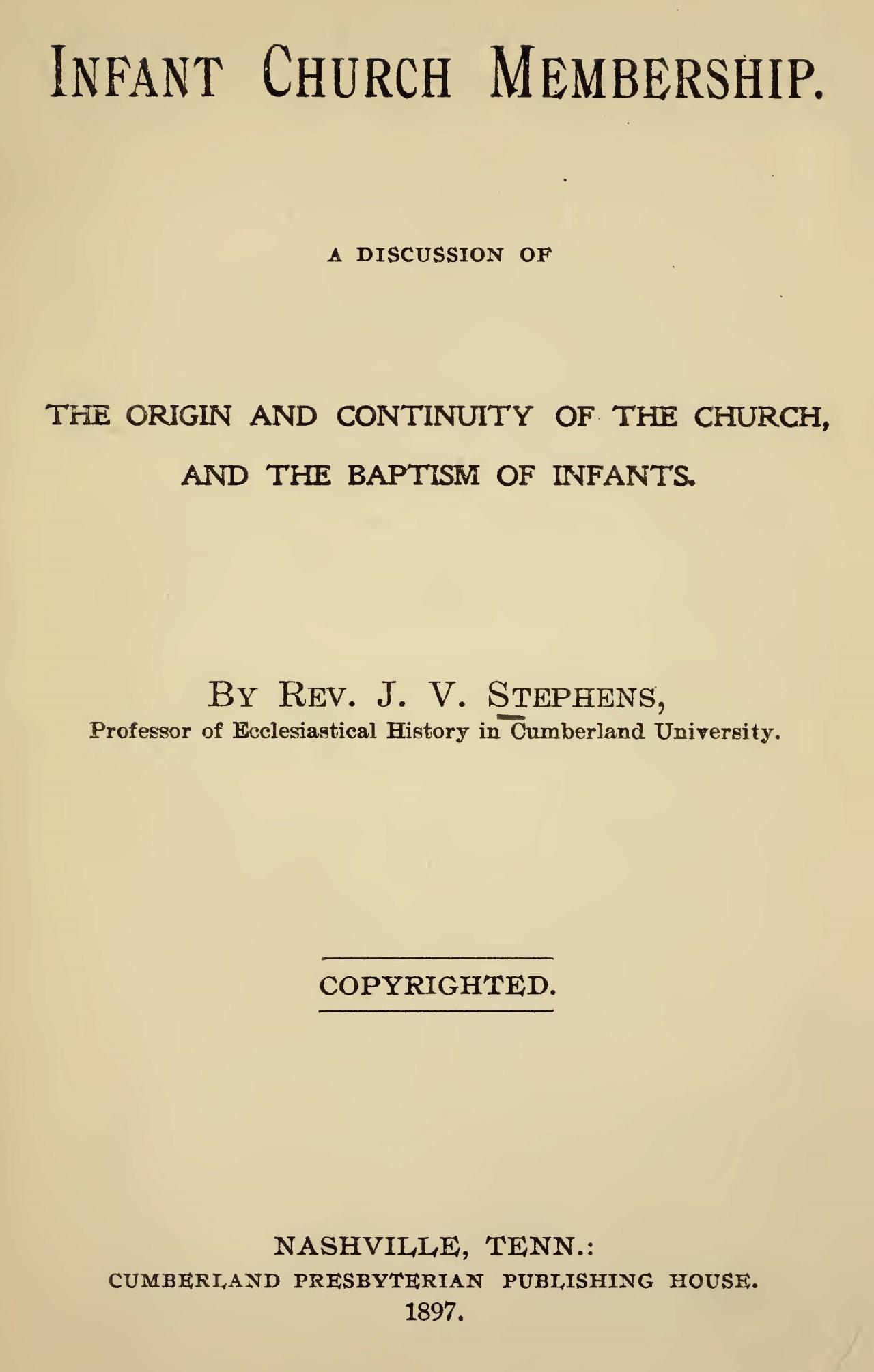 Vant Stephens, Sr., John, Infant Church Membership Title Page.jpg
