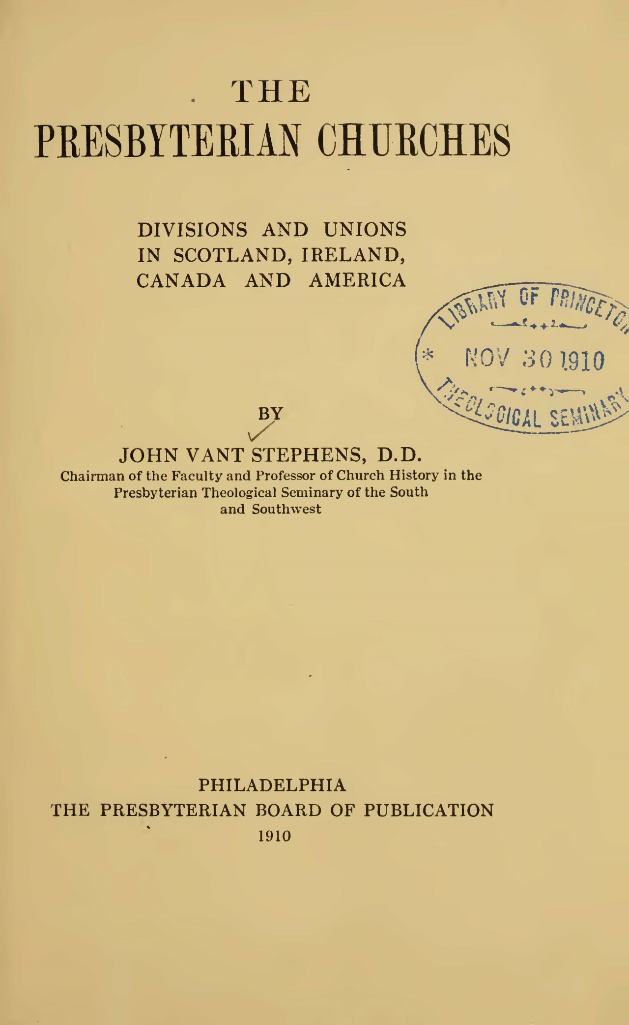 Vant Stephens, Sr., John, The Presbyterian Churches Divisions and Unions Title Page.jpg